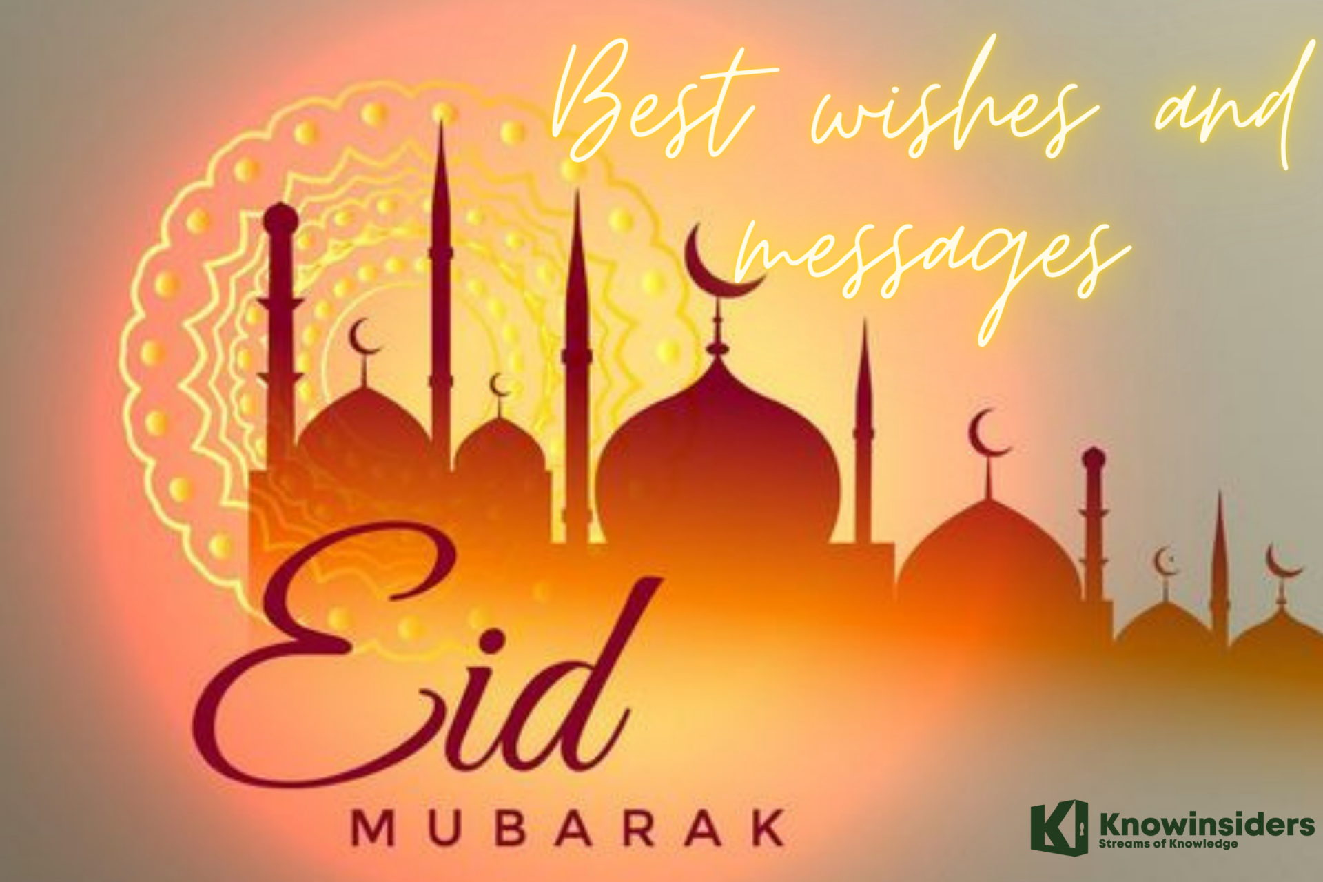 Happy Eid Mubarak: Best Wishes and Great Messages for Loved Ones