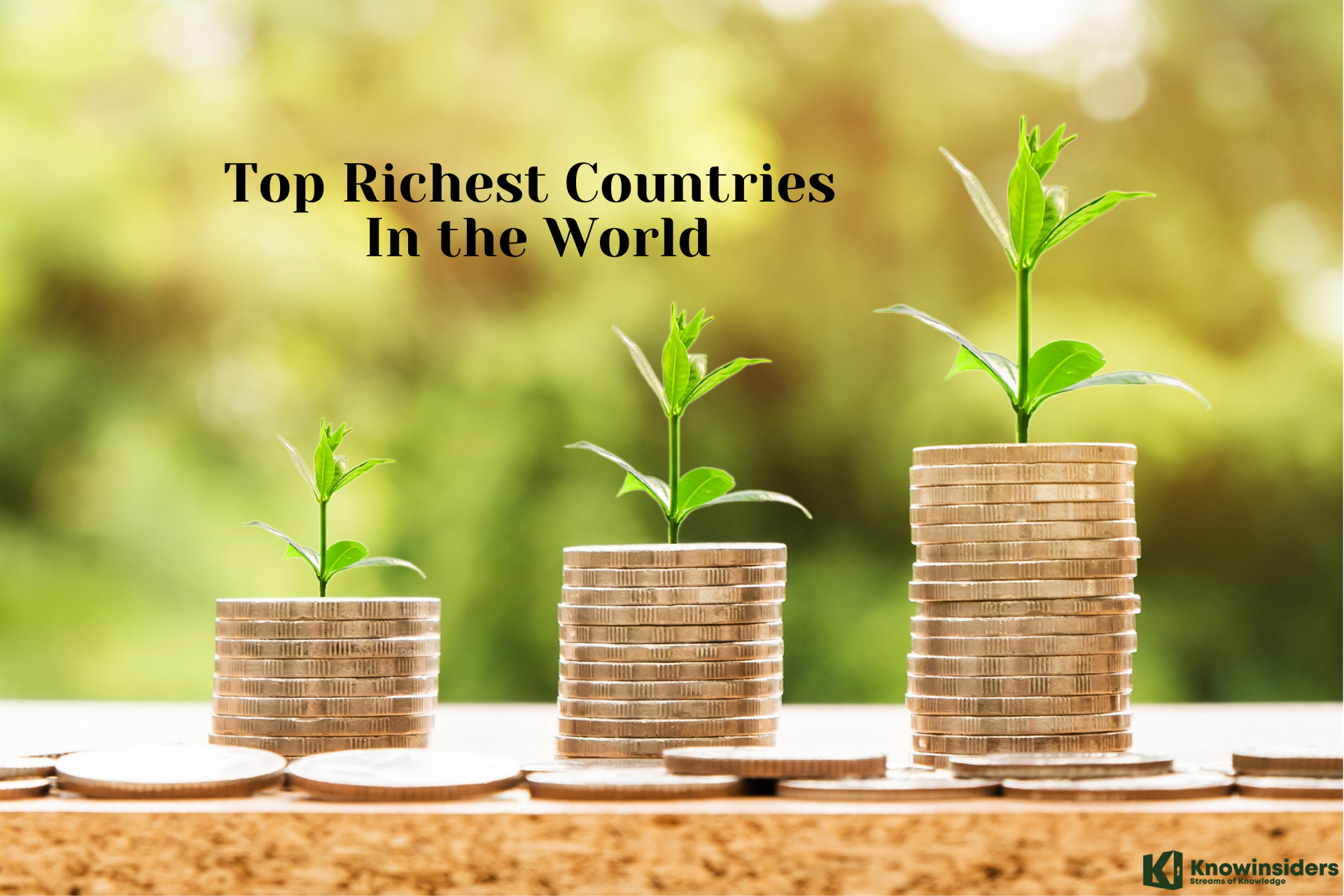 Top 9 Richest Countries in the World (Updated)