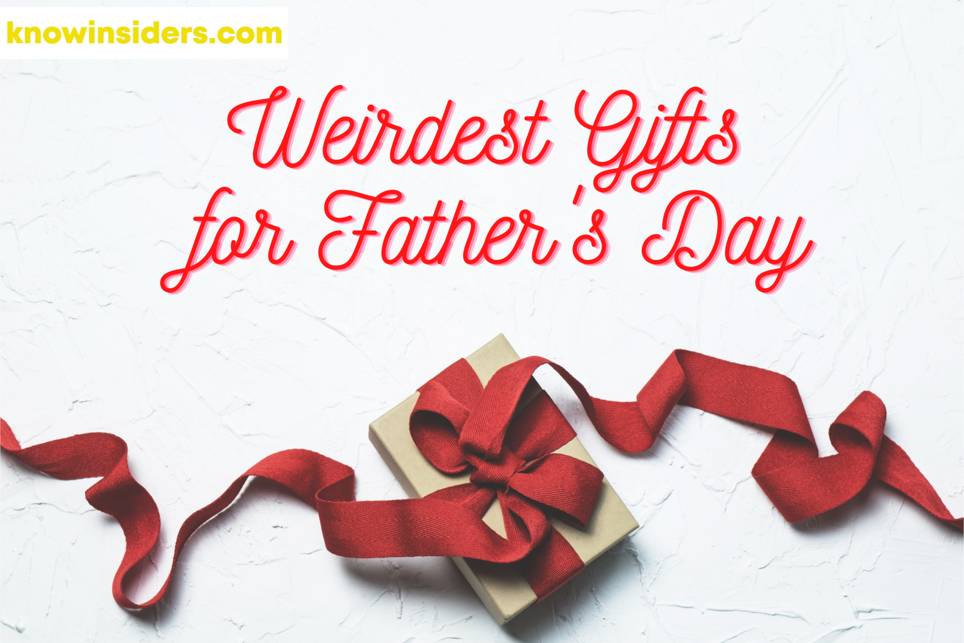 12 Weirdest Father's Day Gifts Perfect For A Crazy