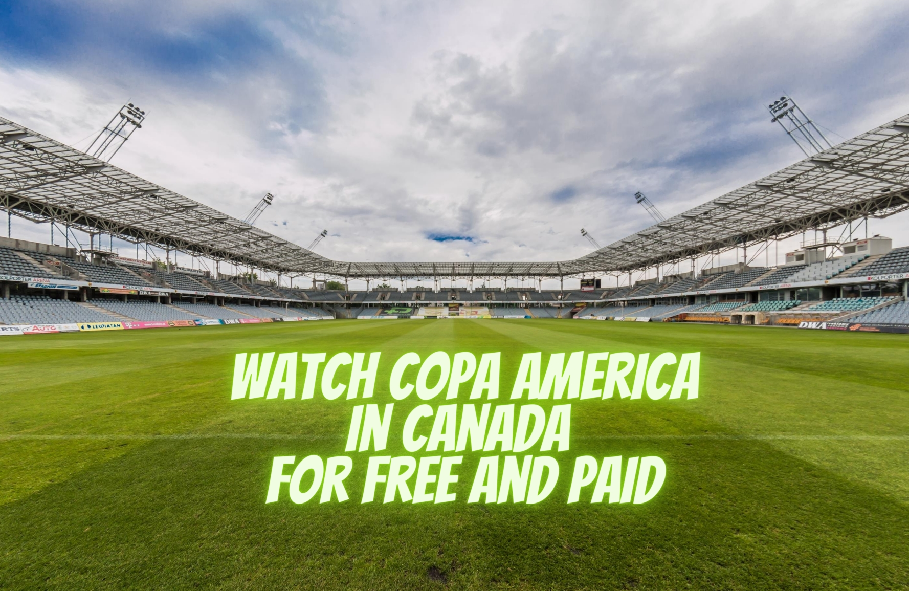 Watch Copa America in Canada for Free and Paid