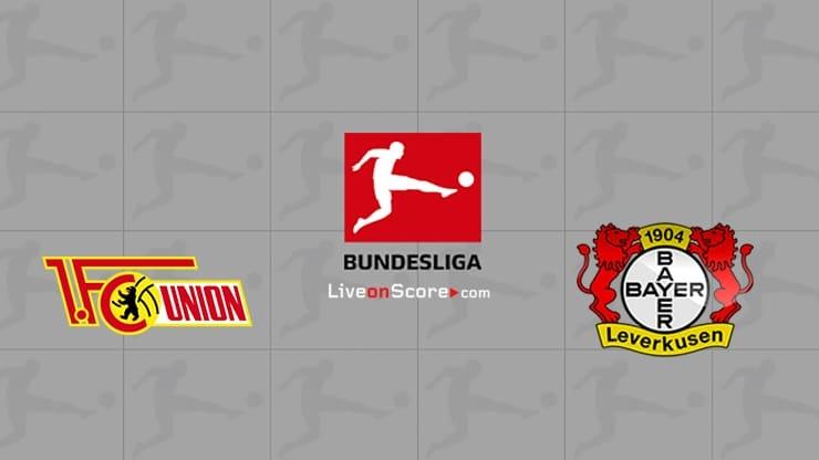 Union Berlin vs Leverkusen: Watch Live, Team News, Betting Tips, Prediction