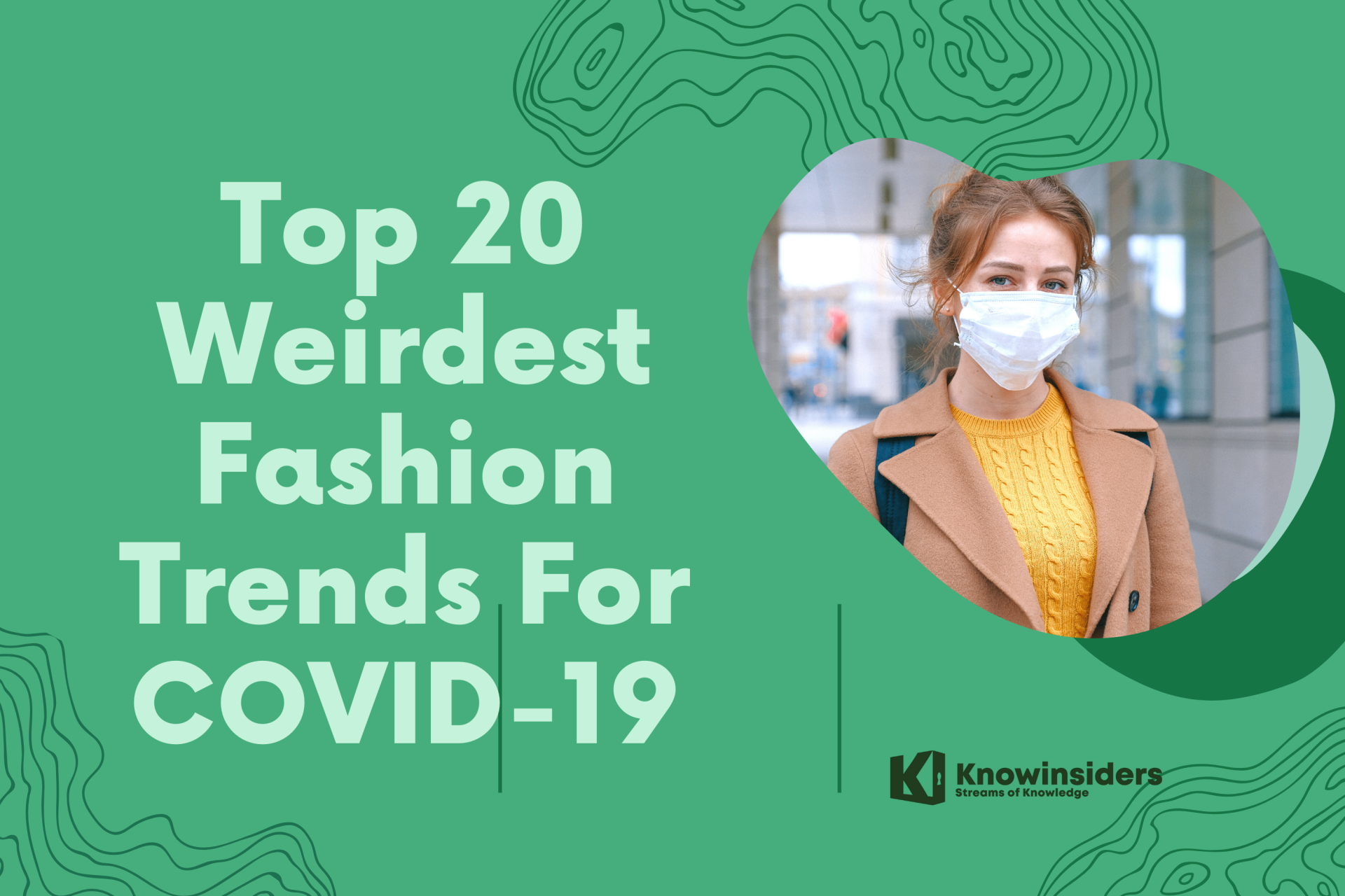 Top 10 Weirdest Fashion Trends During COVID-19 Pandemic