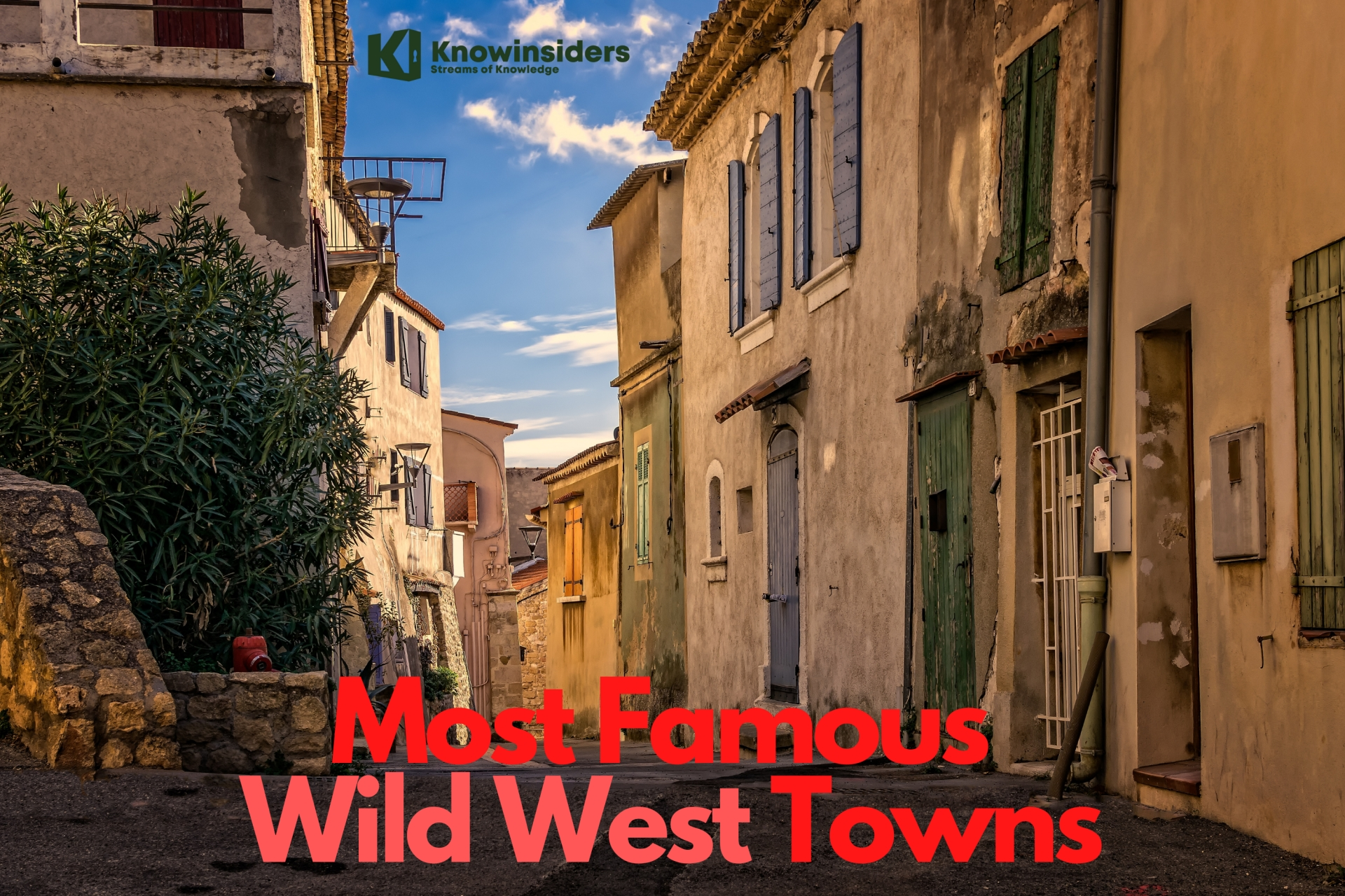 Top 10 Most Famous 'Wild West' Towns In America