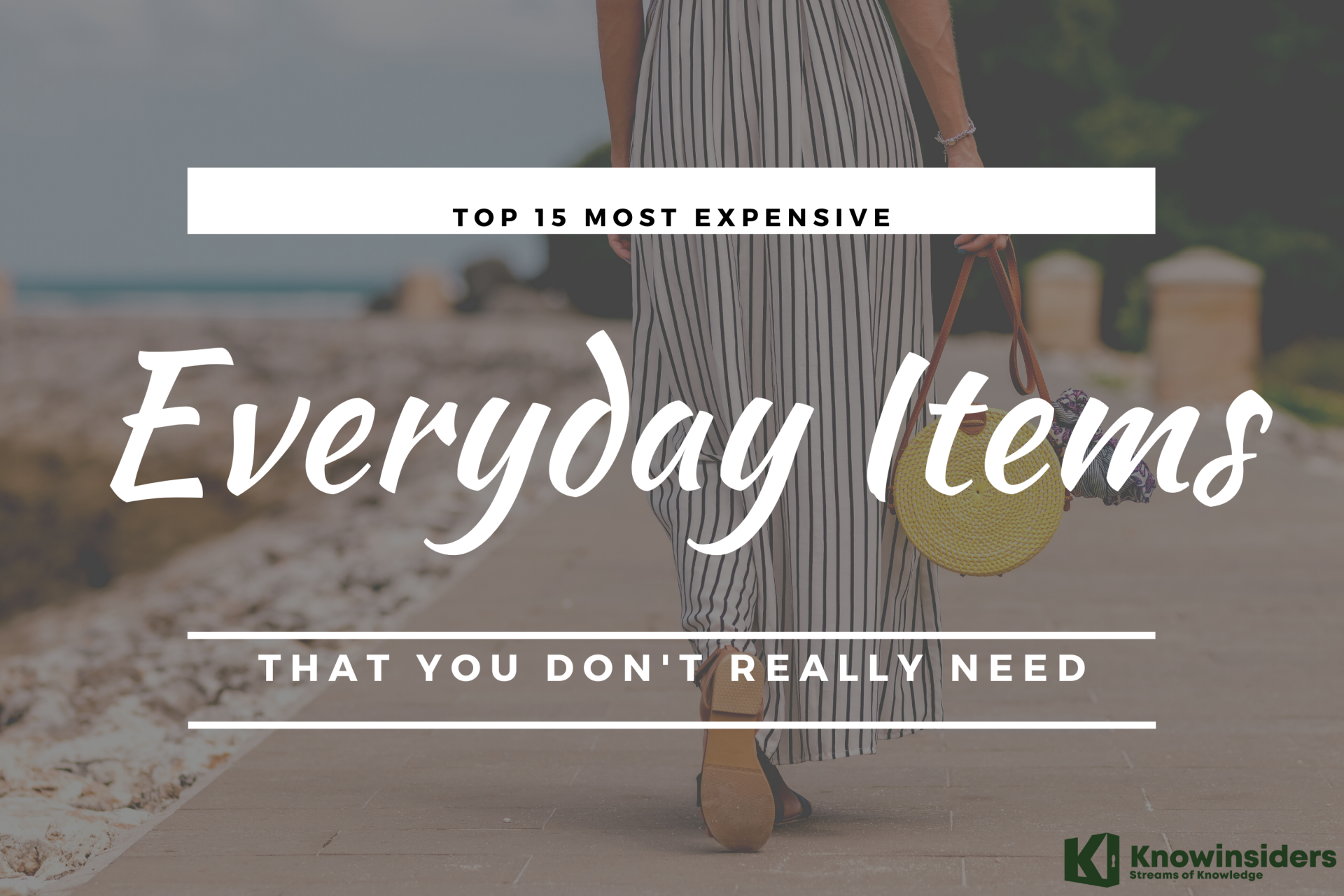 Top 15 Most Expensive Everyday Items That You Don