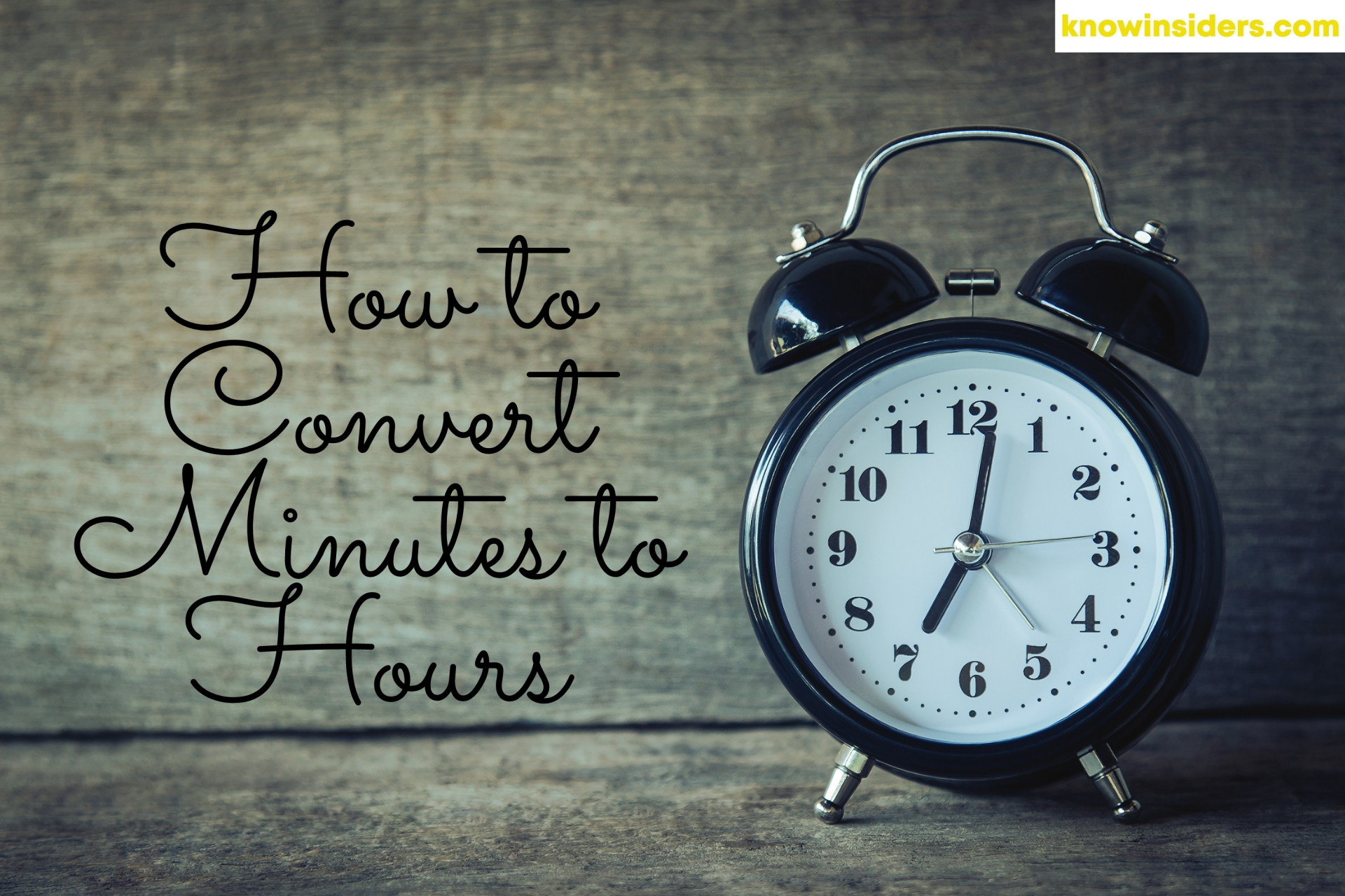 How to Convert Minutes to Hours: Easy Ways to Change