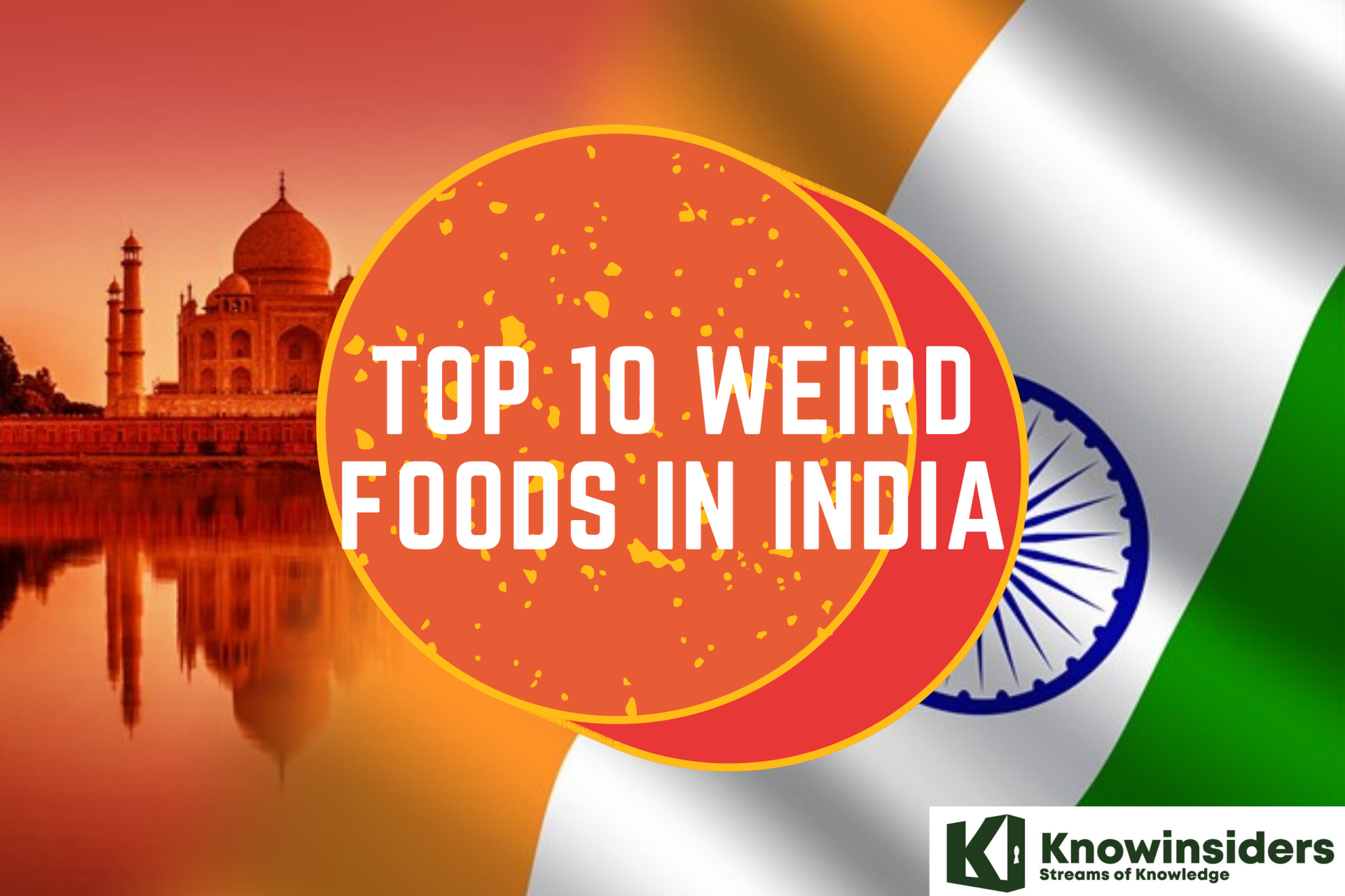 10 Weird Foods In India