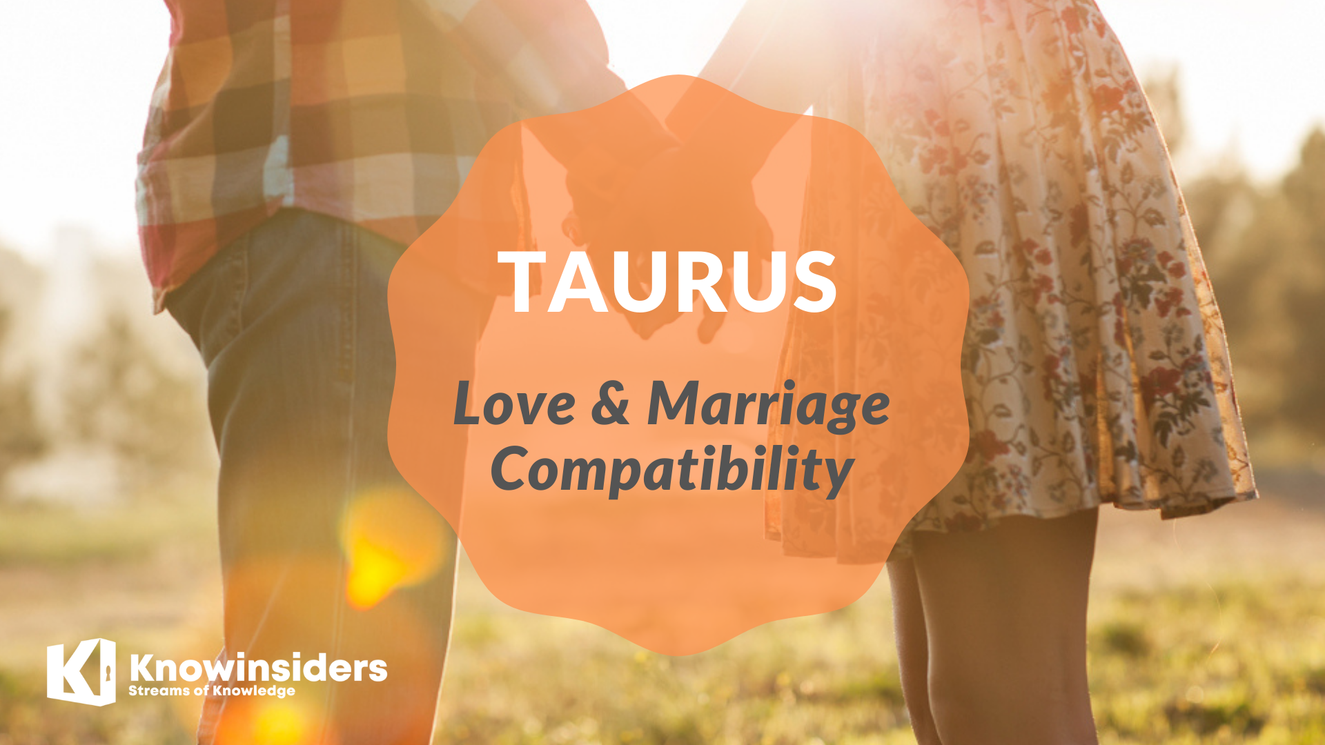 TAURUS - Top 3 Most Compatible Zodiac Signs for Love & Marriage