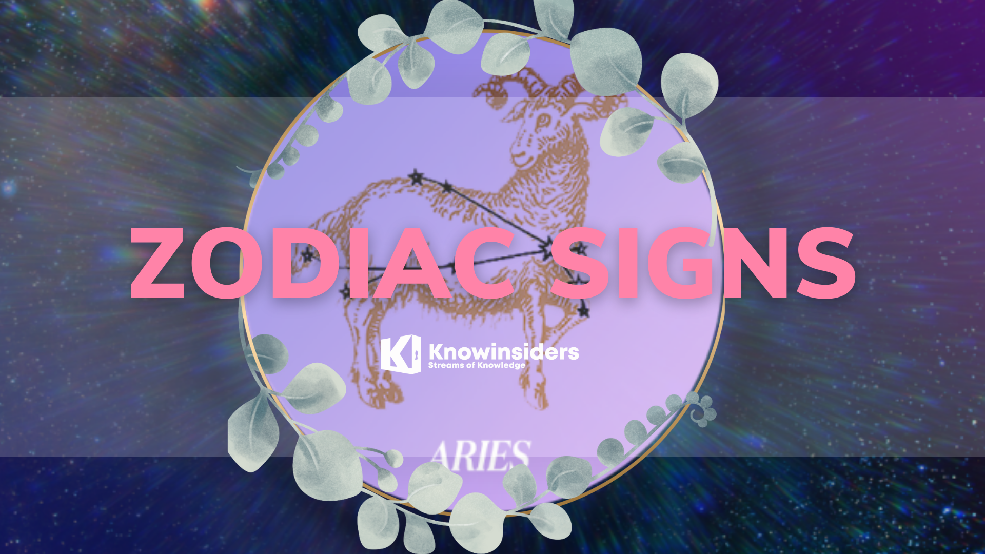 ARIES Zodiac Sign: BirthDay, Meaning and Personal Traits