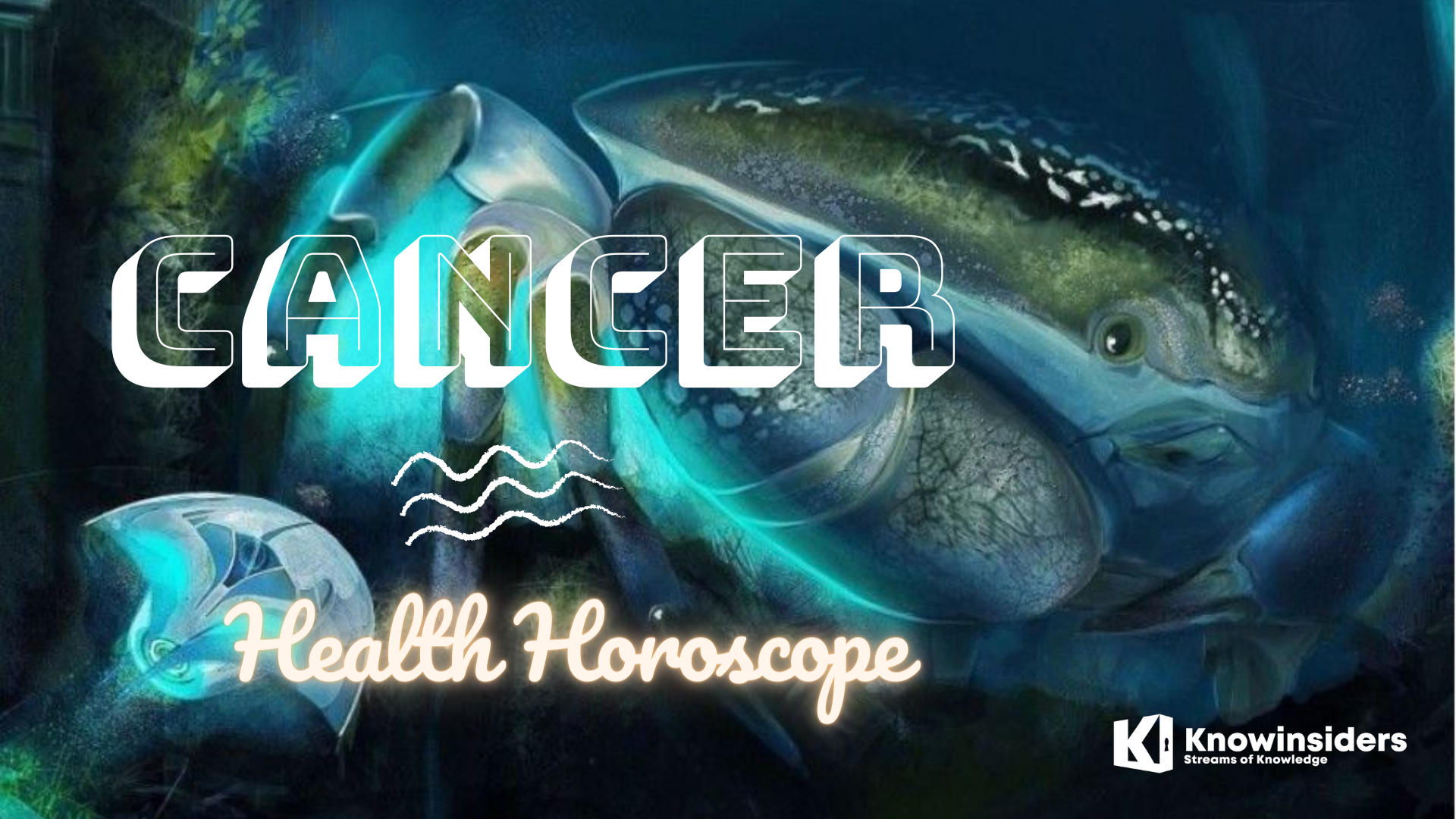 CANCER Horoscope: Prediction for Beauty and Health - All Life