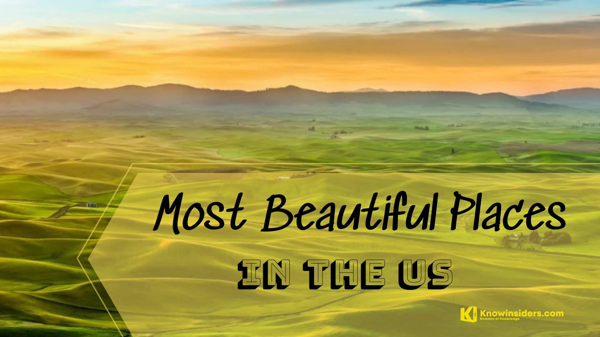 Top 15 Most Beautiful Places In The US