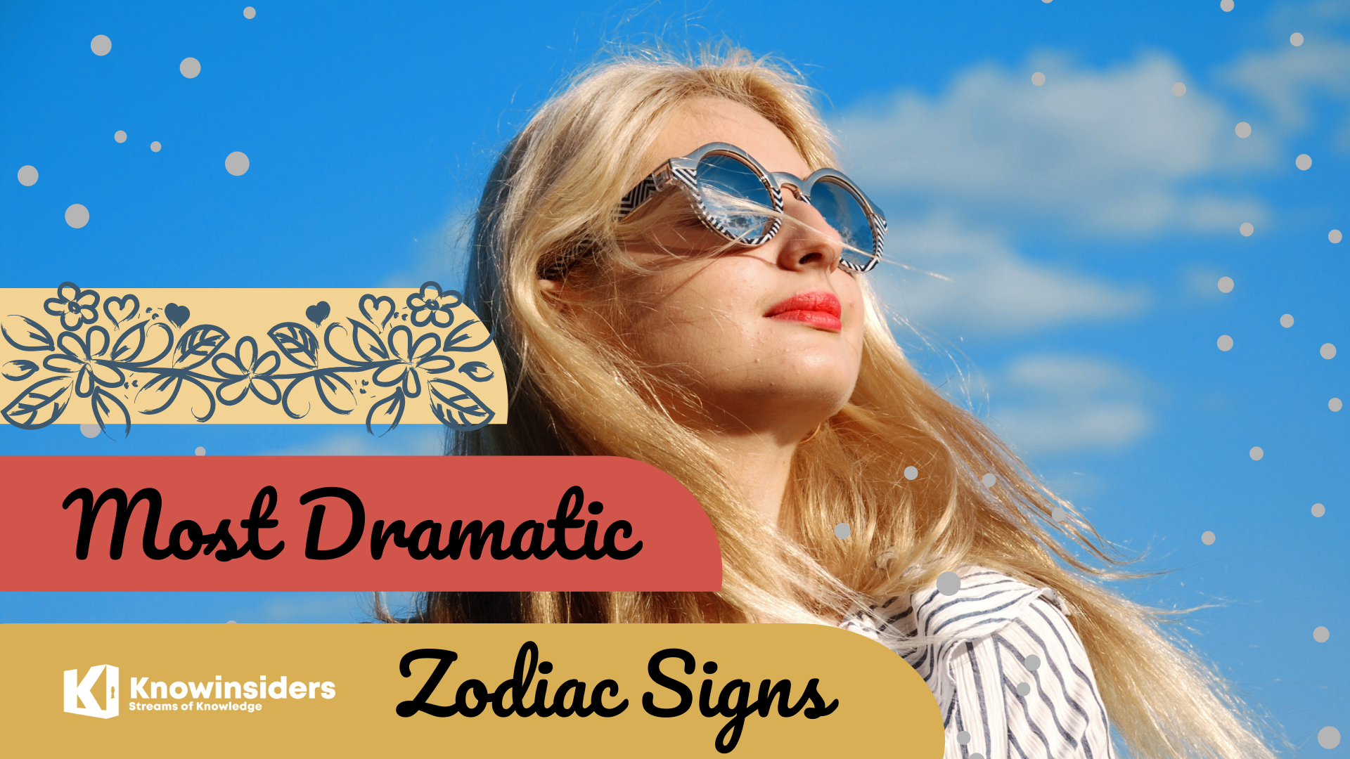 Top 5 Most Dramatic Zodiac Signs According To Astrology