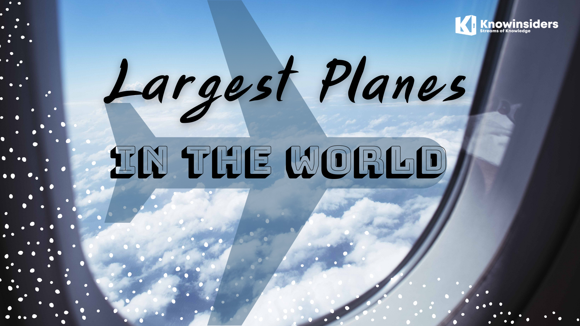 Top 9 Largest Planes In The World