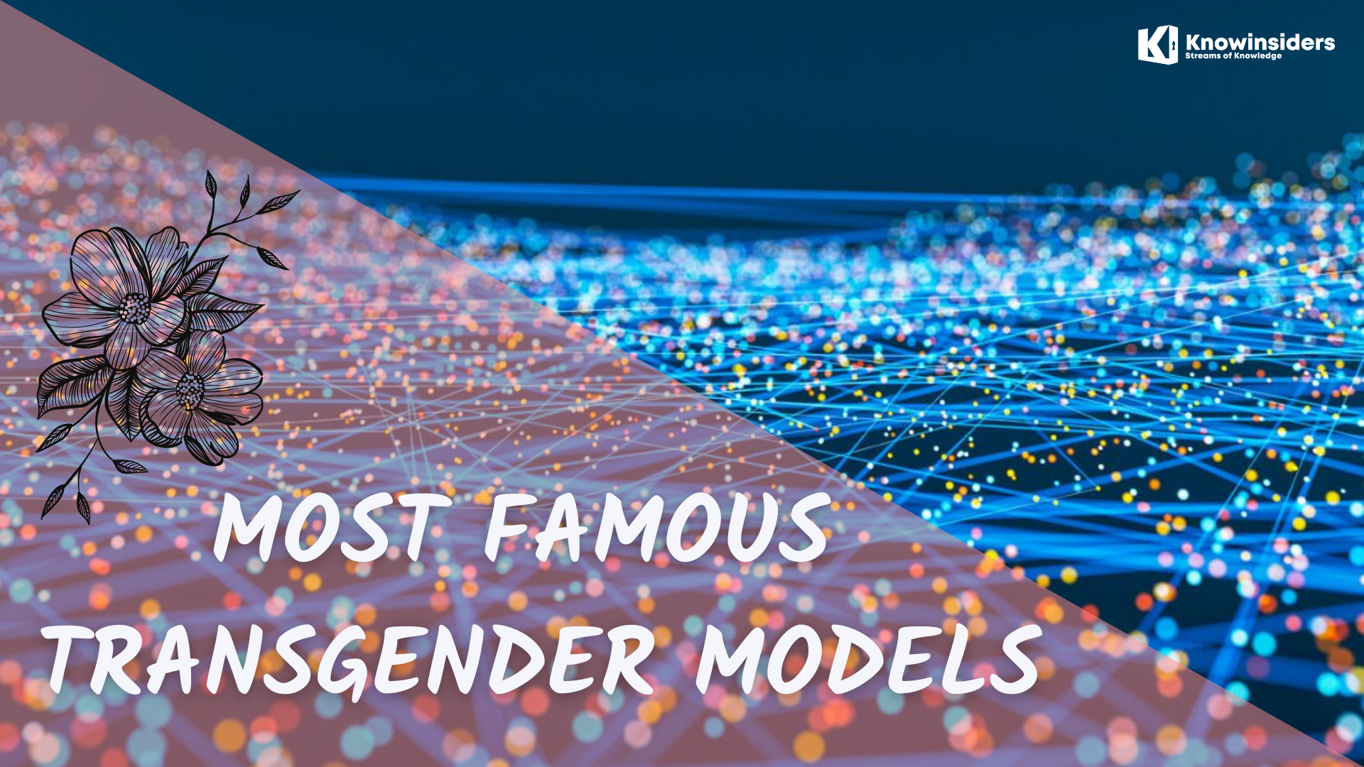 Top 10 Most Famous Transgender Models Of All Time