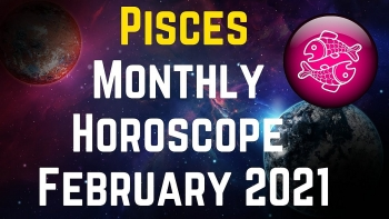 PISCES February Horoscope 2021: Astrological Prediction for Love, Career, Health and Family