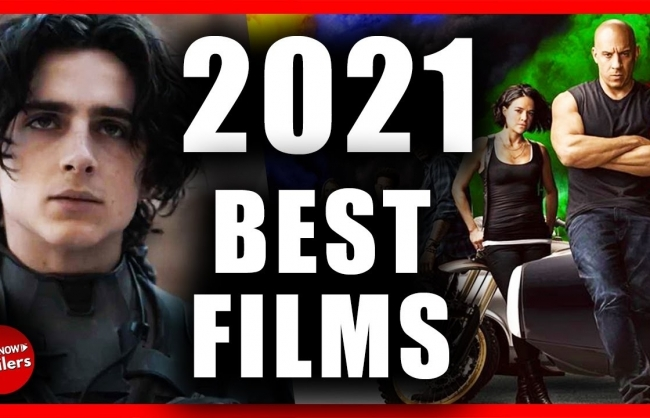 Top 12 Most Anticipated Movies for 12 Months in 2021