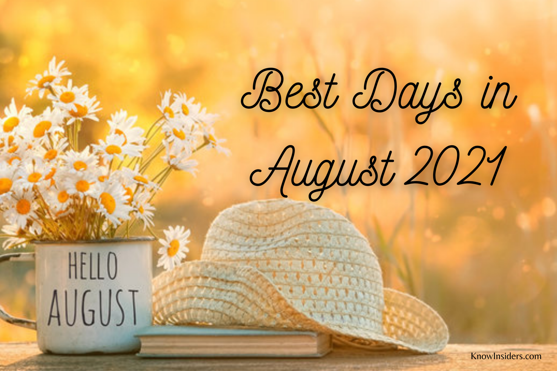 The Best Days in August by Activities