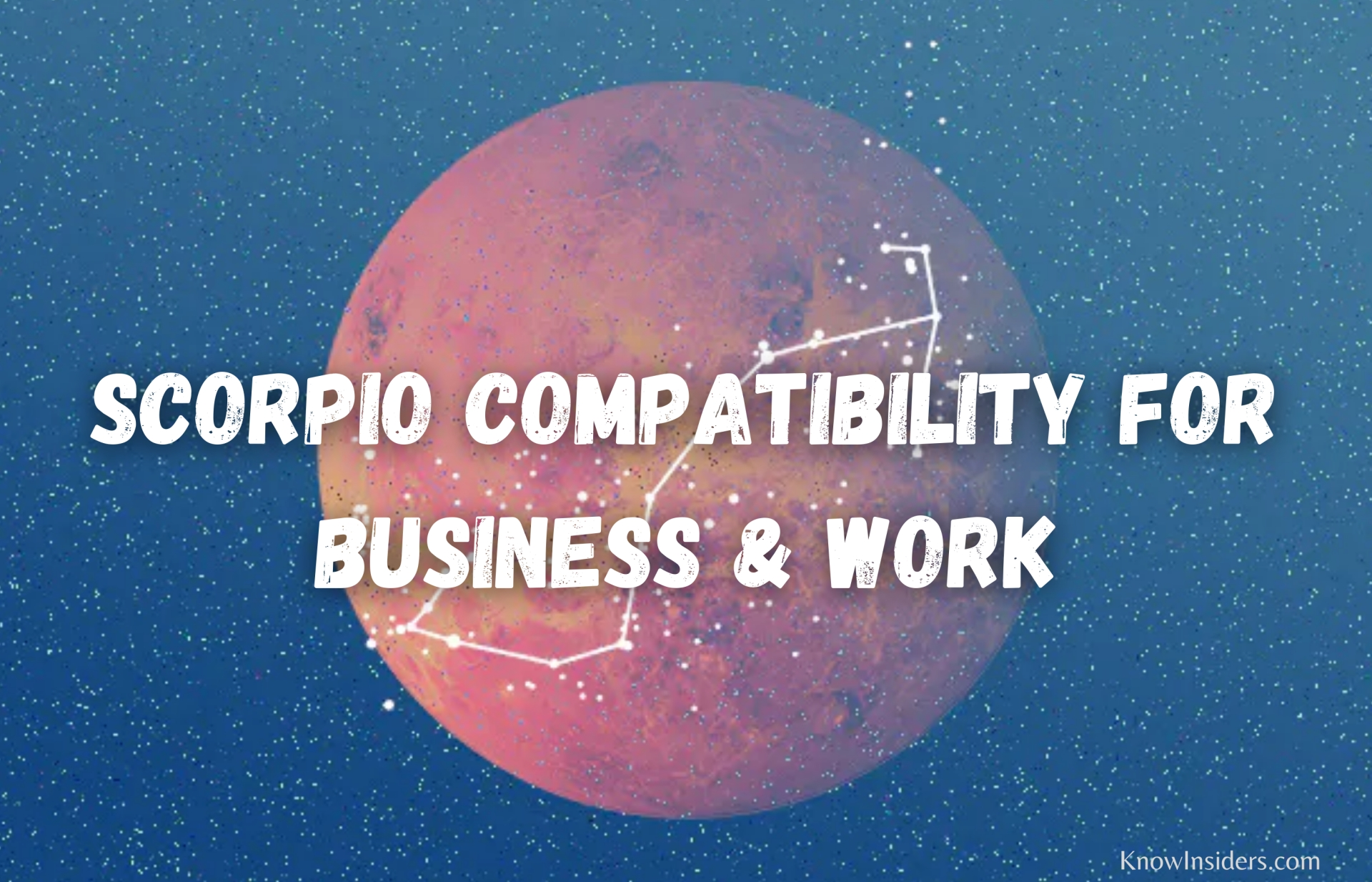 SCORPIO - Top 3 Most Compatible Zodiac Signs in Business & Work