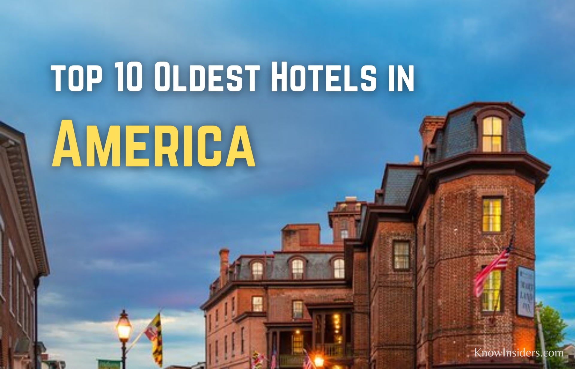 Top 10 Oldest Hotels in the US - The First Hotels