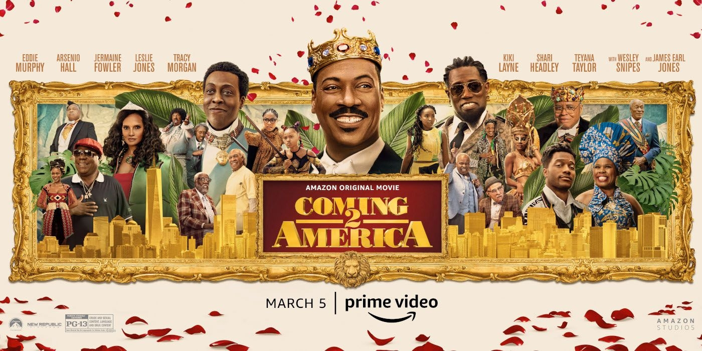 Coming 2 America Poster Brings Together All The Characters. Photo: Screenrant