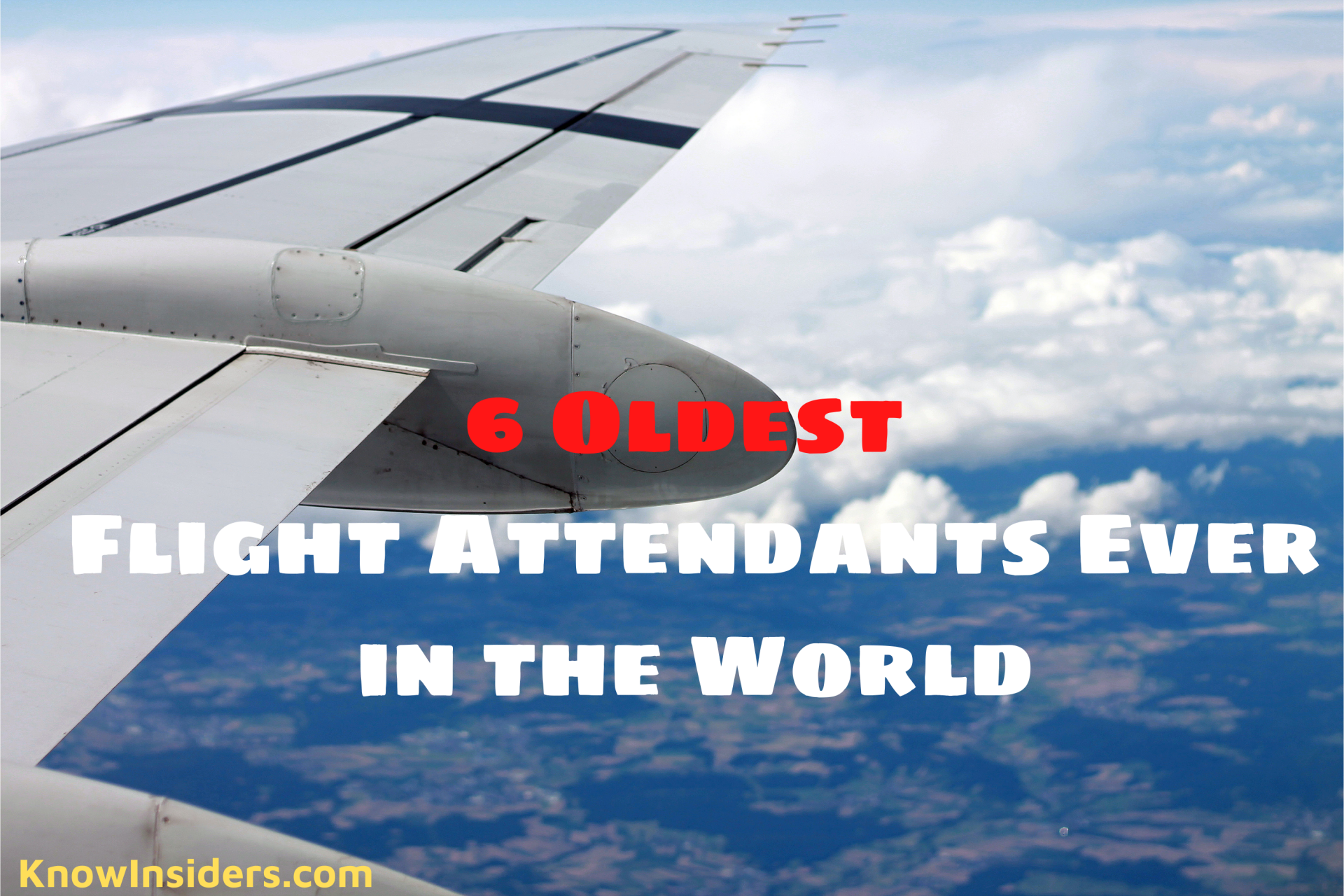 6 Oldest Flight Attendants Ever in the World