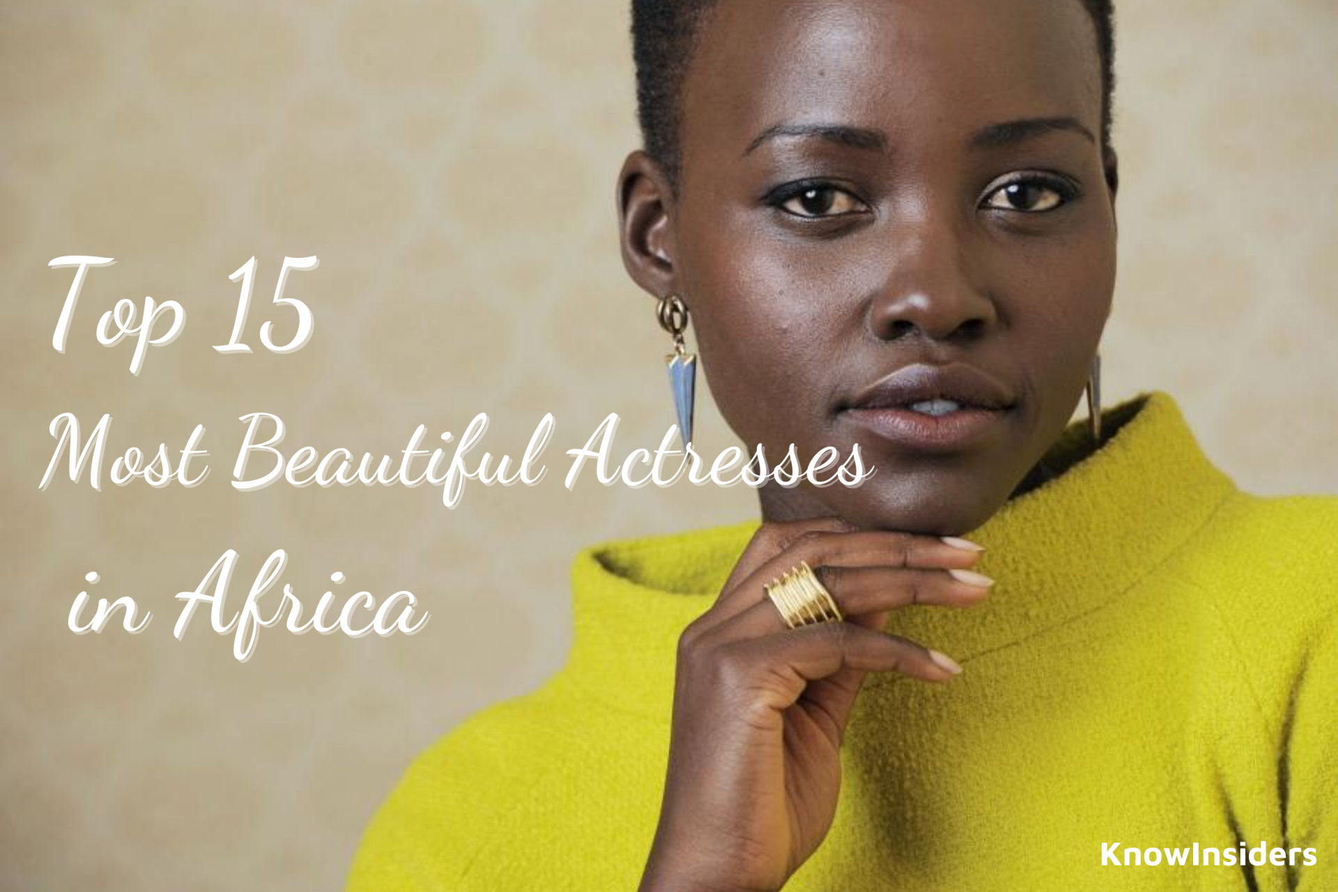 Top 15 Most Beautiful Actresses of Africa