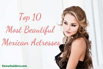 Top 10 Most Beautiful Mexican Actresses - Updated