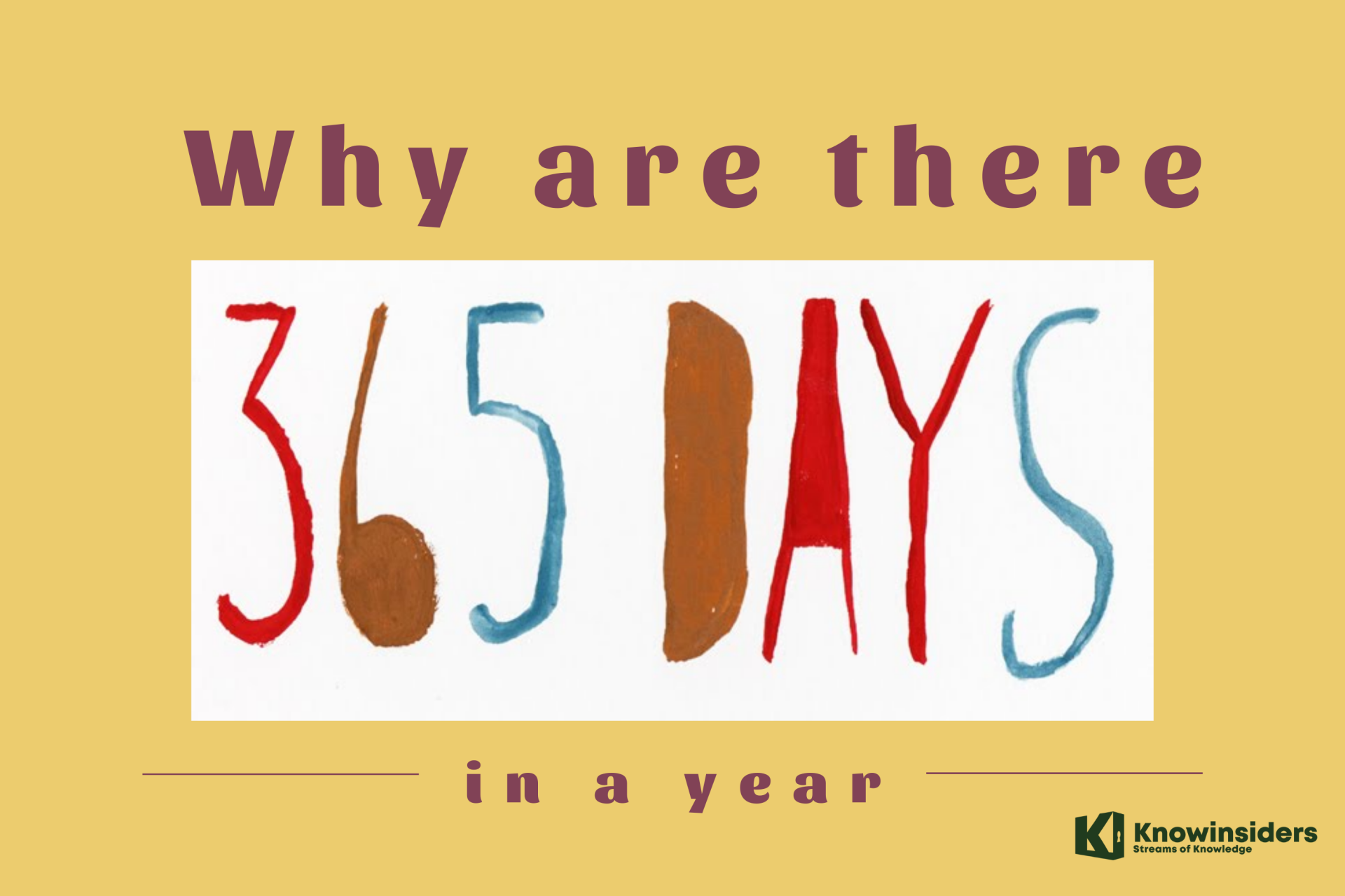 Why are There 365 Days in a Year?