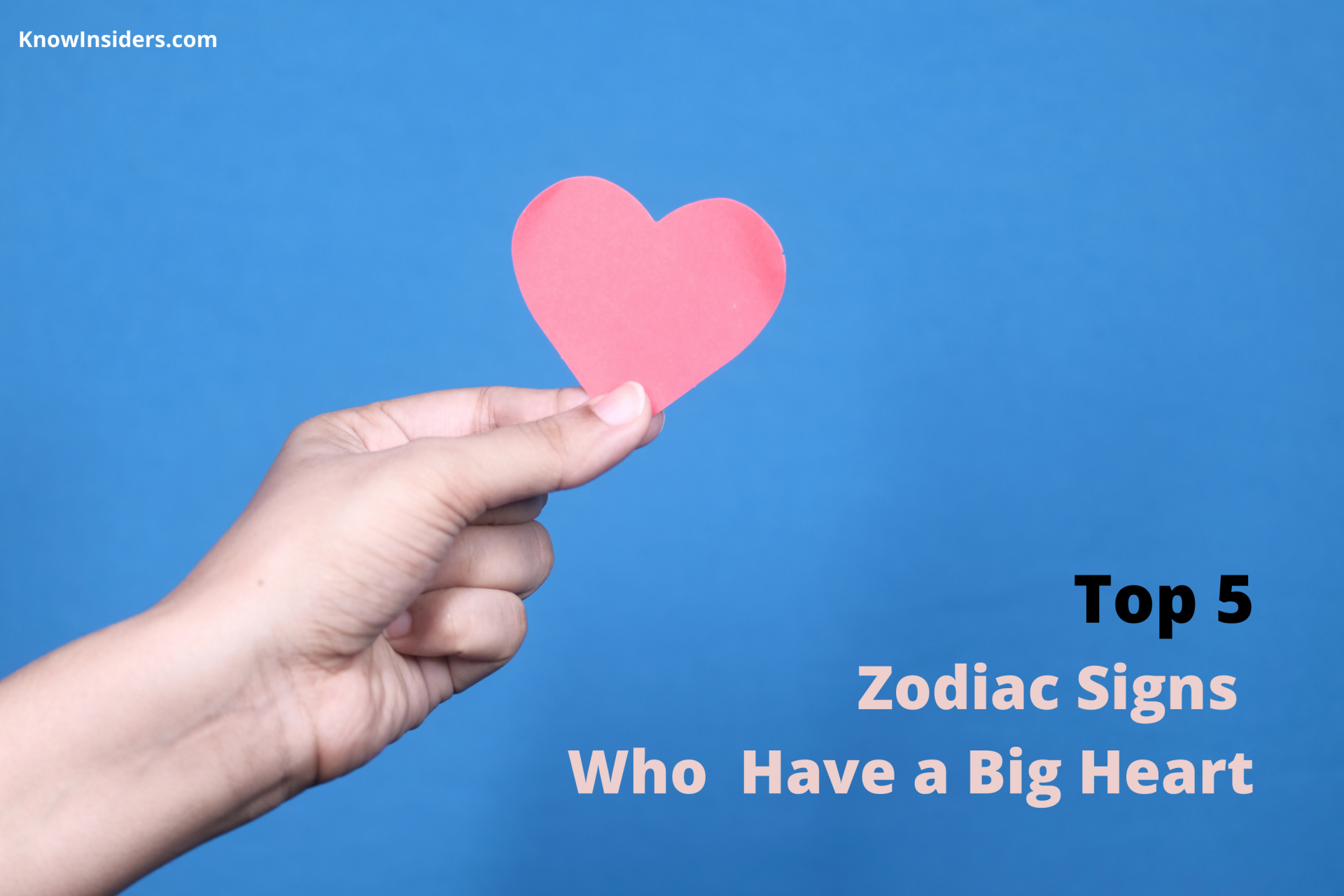 Top 5 Zodiac Signs Who Have a Big Heart