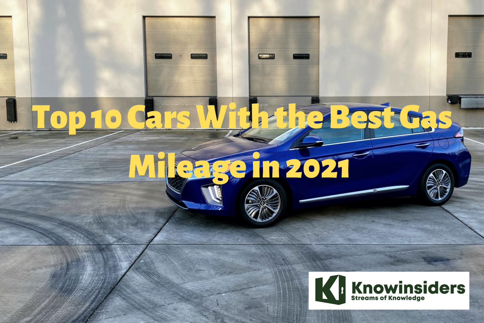 Top 10 Cars - Best Gas Mileage