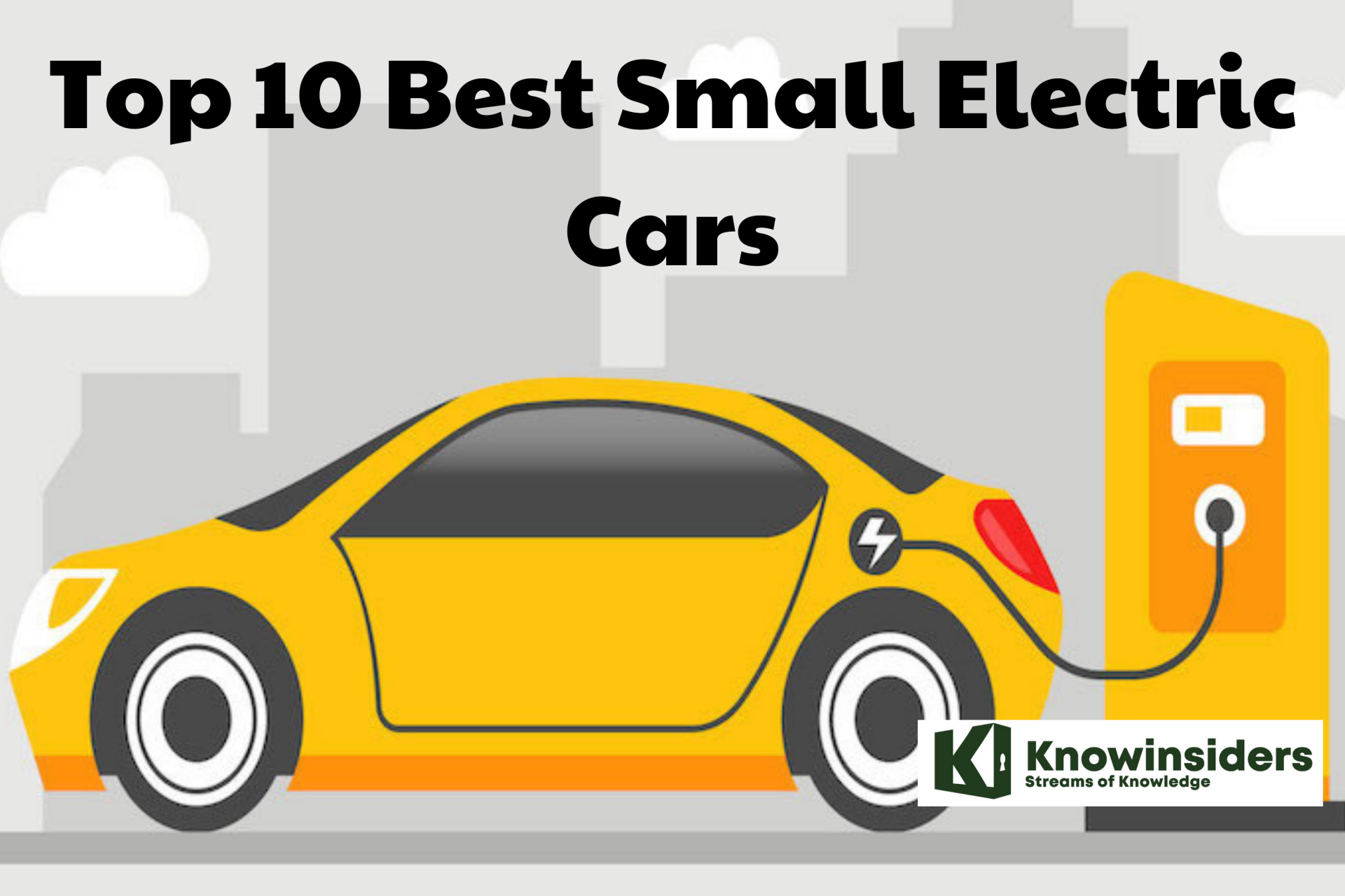 Top 10 Best Small Electric Cars