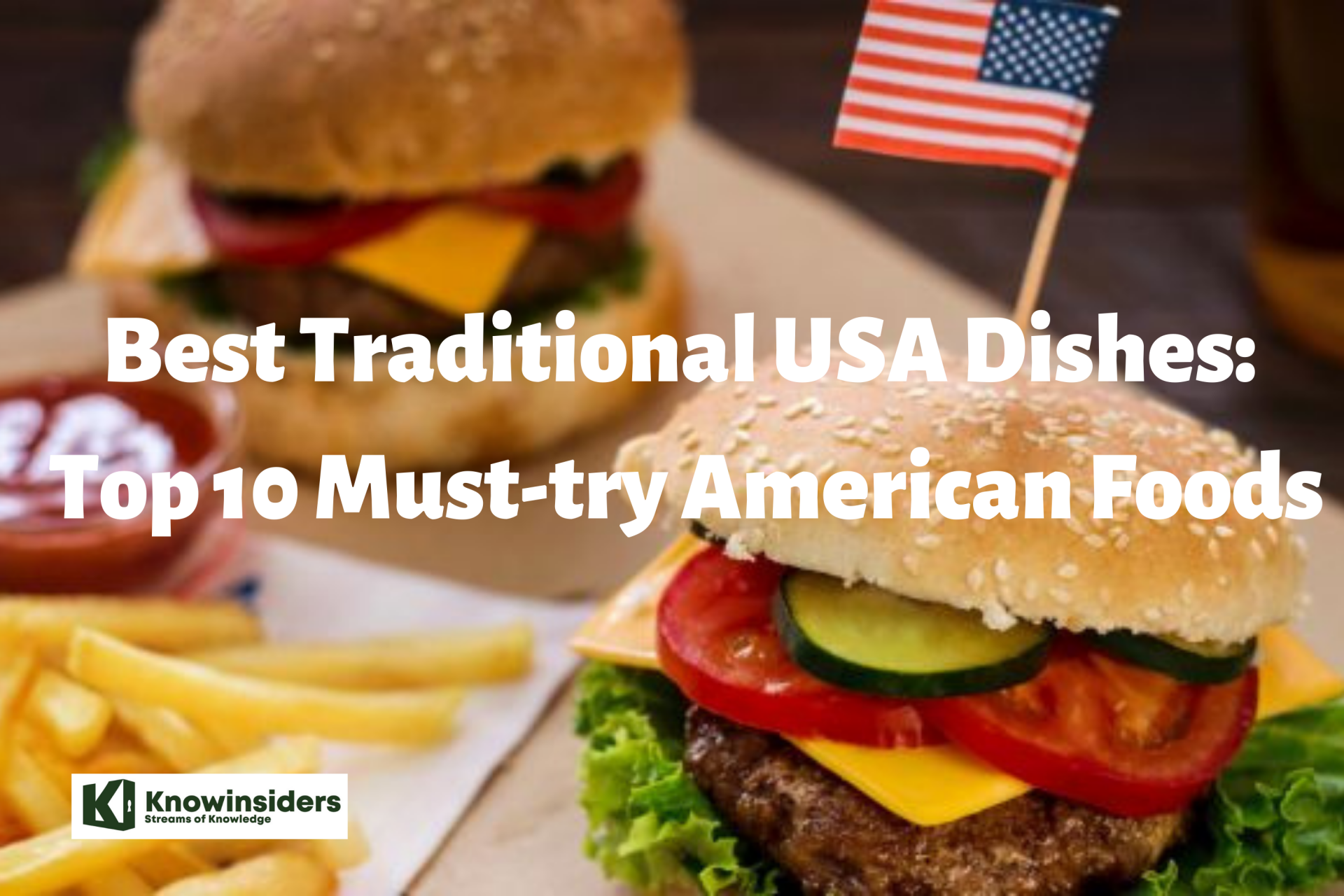 Best Traditional USA Dishes: Top 10 Must-try American Foods