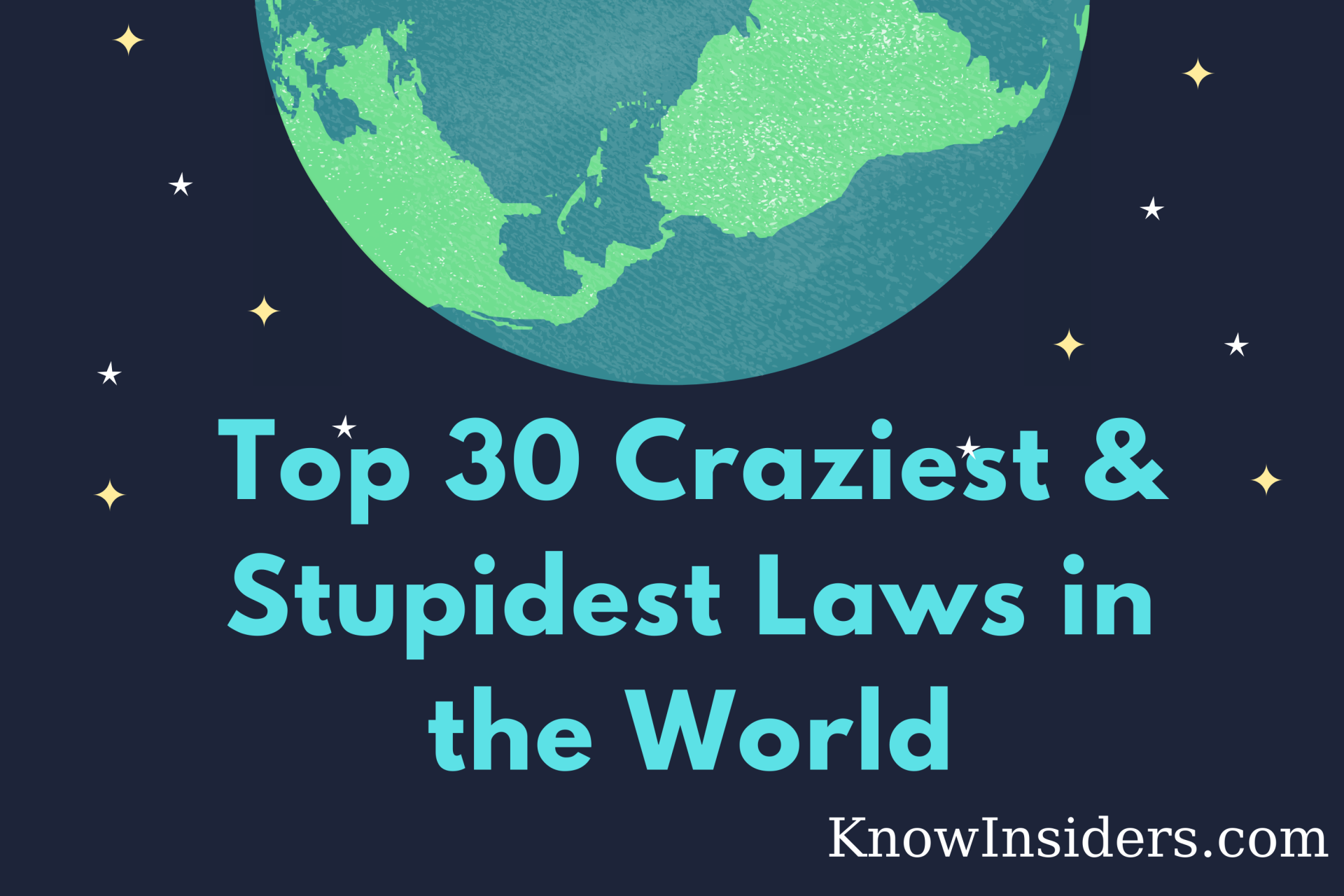 Top 30 Craziest & Stupidest Laws in the World