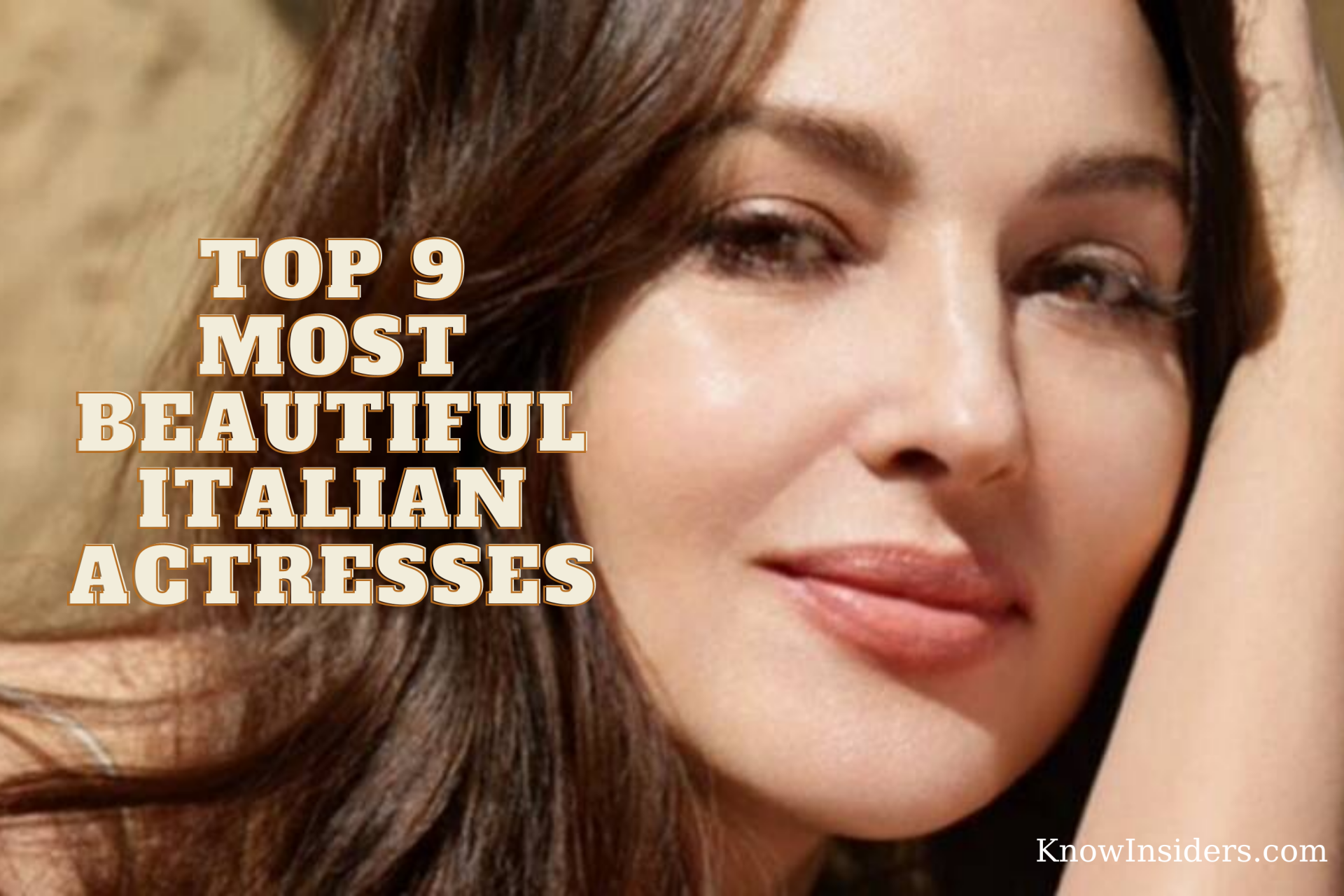 Top 9 Most Beautiful Italian Actresses - Updated
