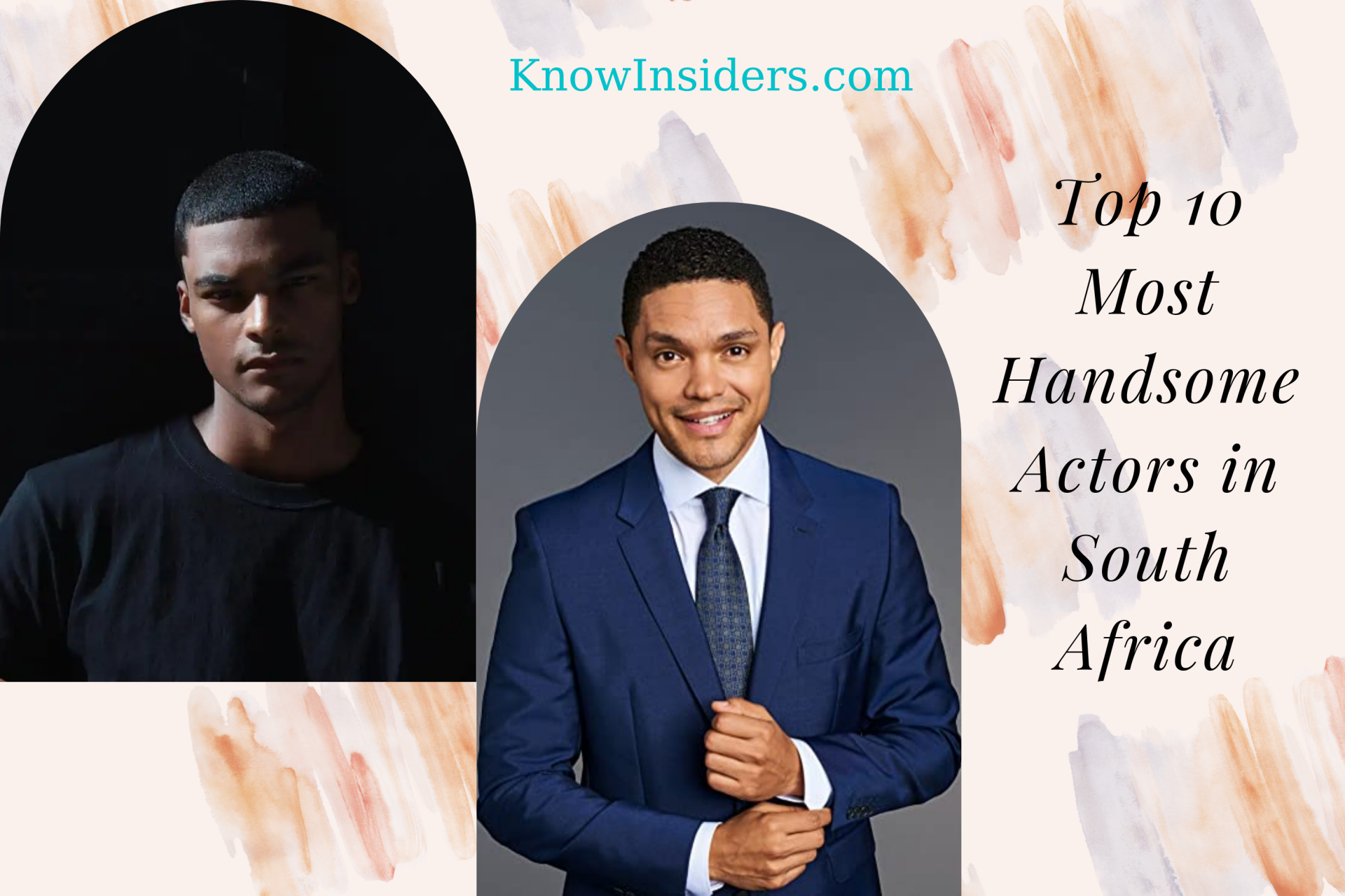 Top 10 Most Handsome Actors in South Africa