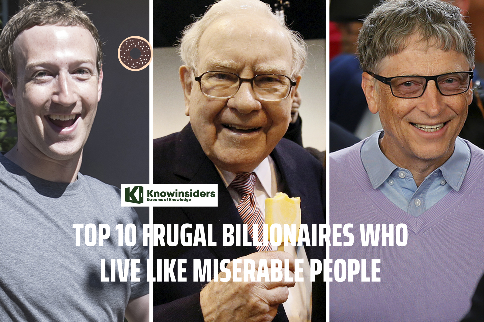 Top 10 Frugal Billionaires Who Live Like Miserable People