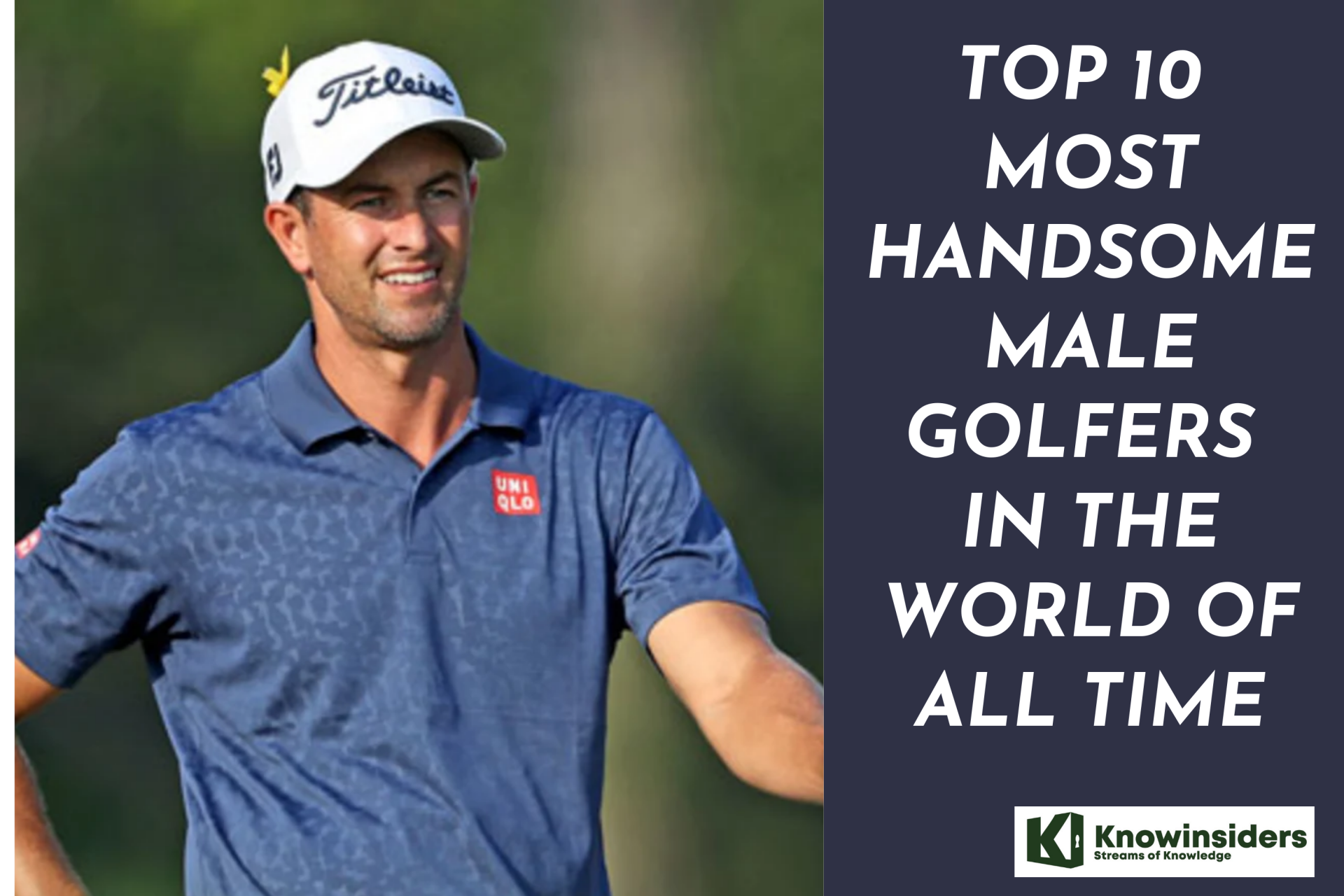Top 10 Most Handsome Male Golfers in the World of All Time