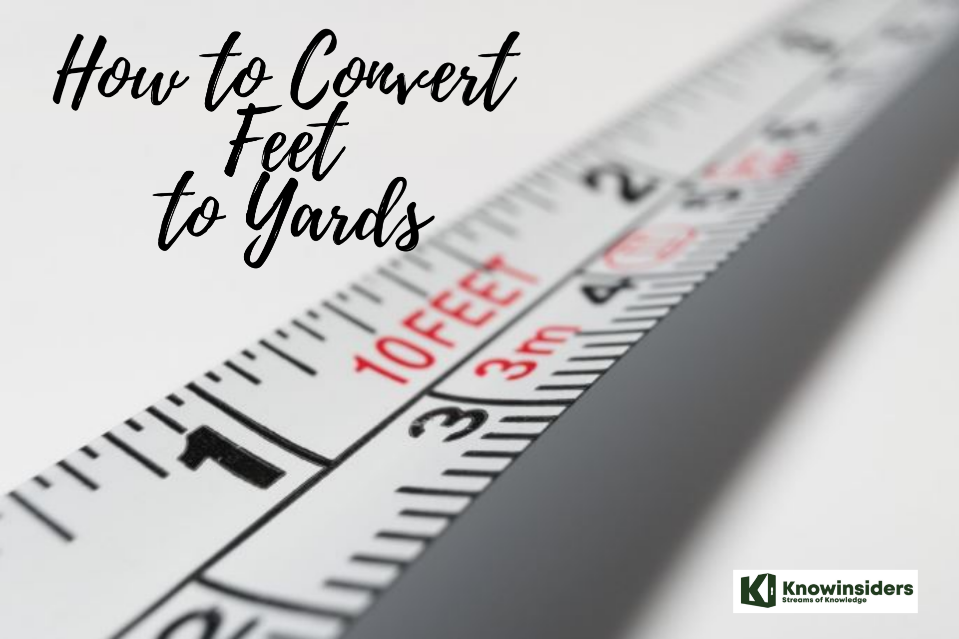 How to Convert Feet to Yards: Simplest Mothods and Easiest Steps