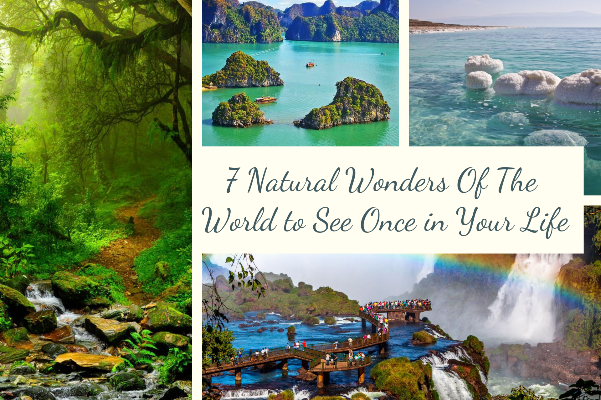 7 Natural Wonders Of The World to See Once in Your Life