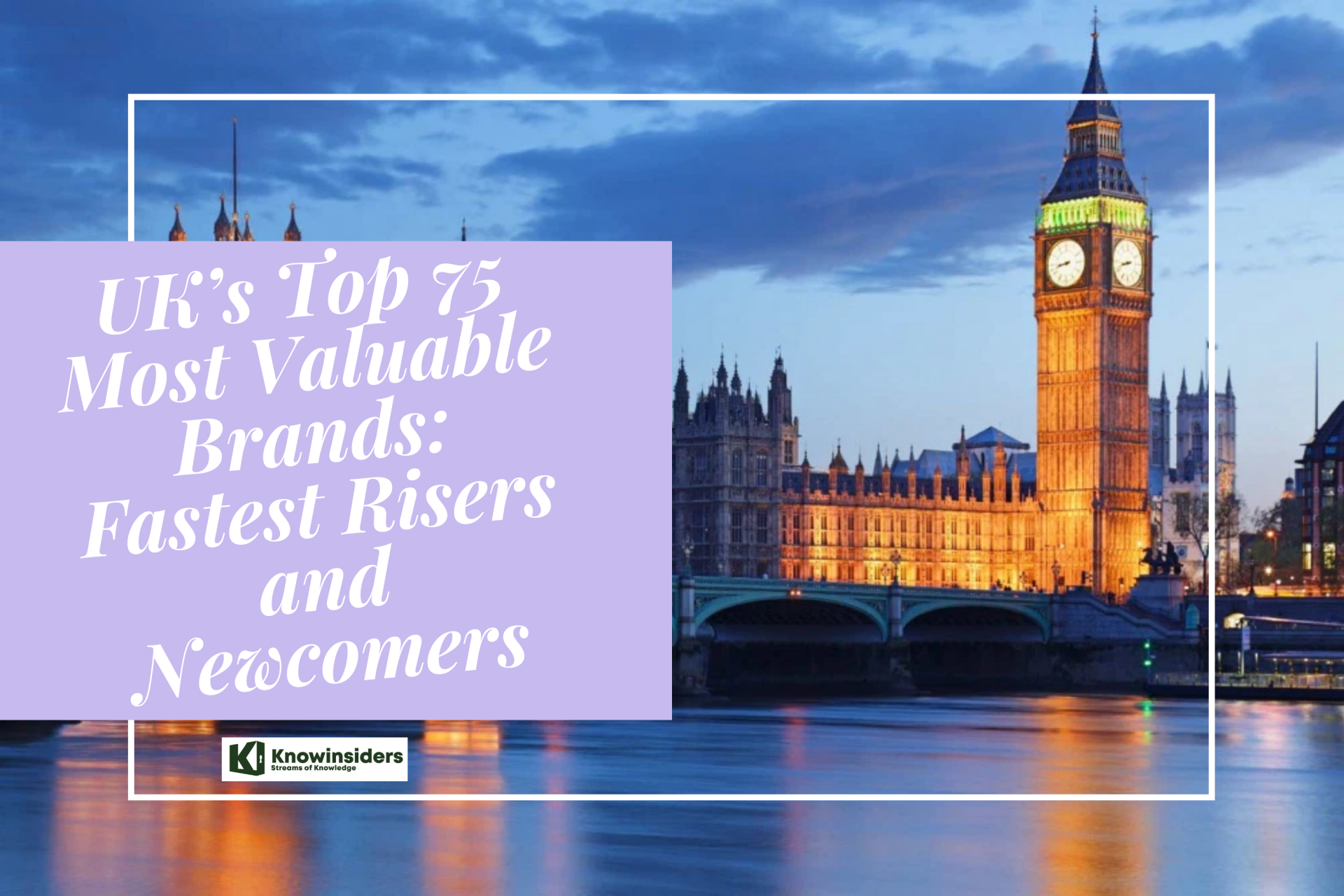 UK's Top 75 Most Valuable Brands: Fastest Risers and Newcomers