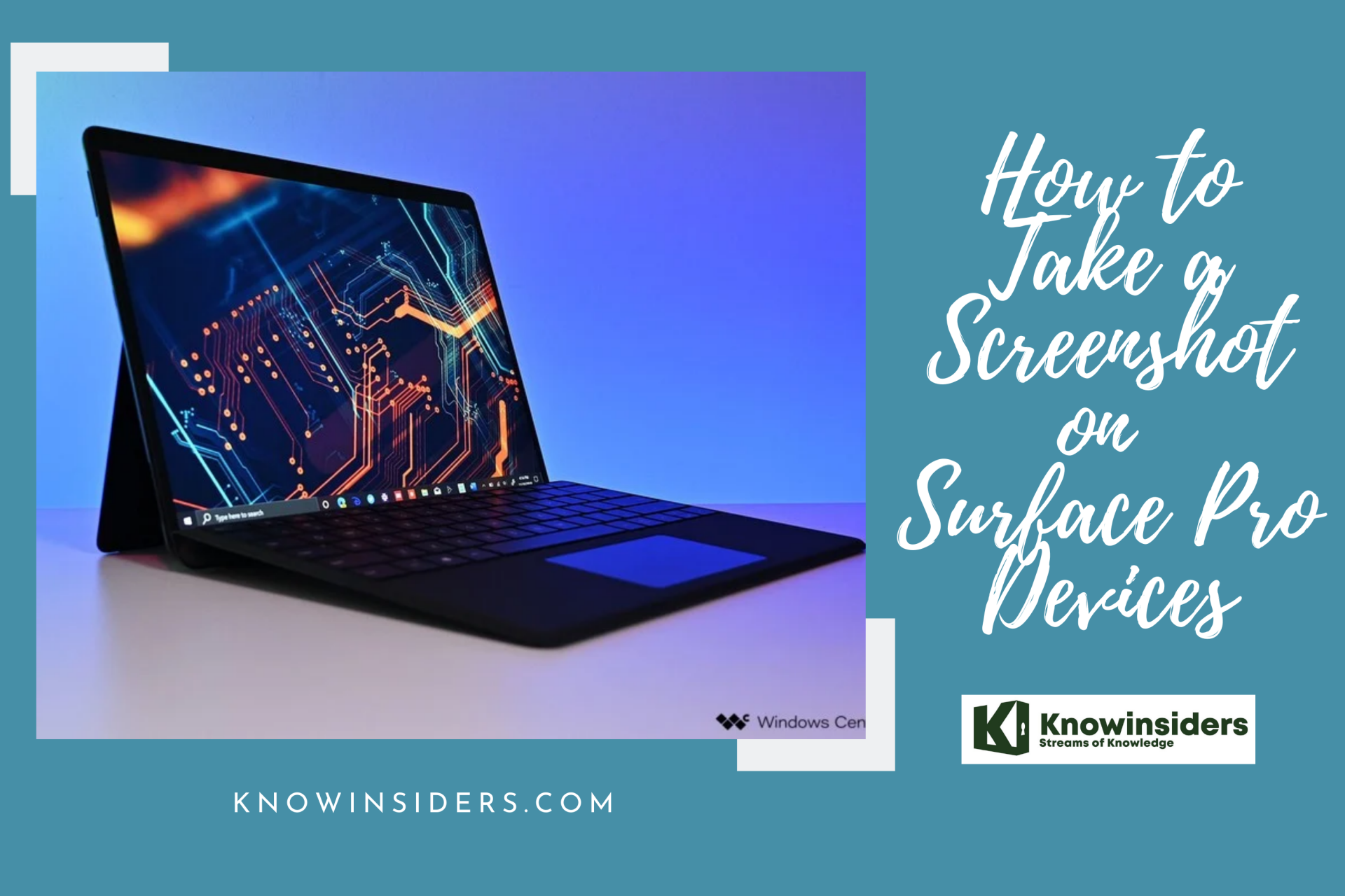 How to Take Screenshot on Surface Pro Devices: Top 7 Simple Ways