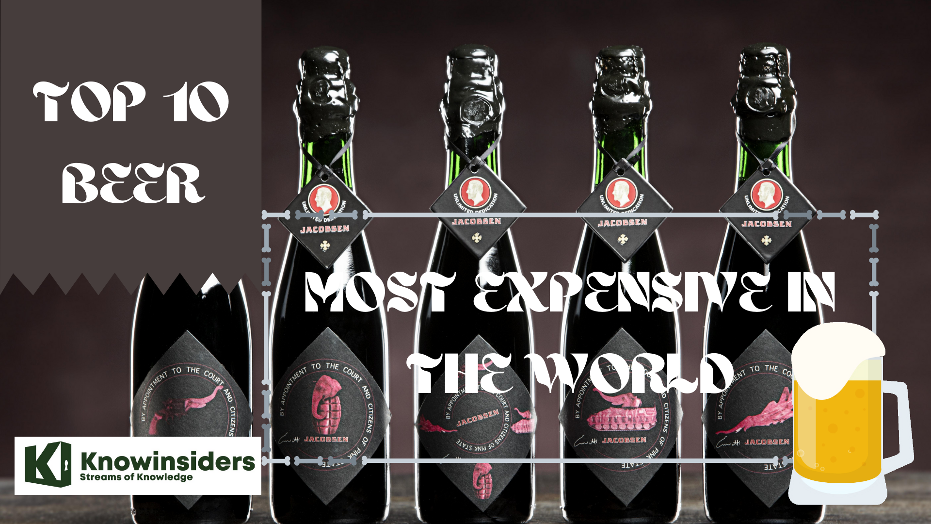 Top 10 Beers - Most Expensive In The World
