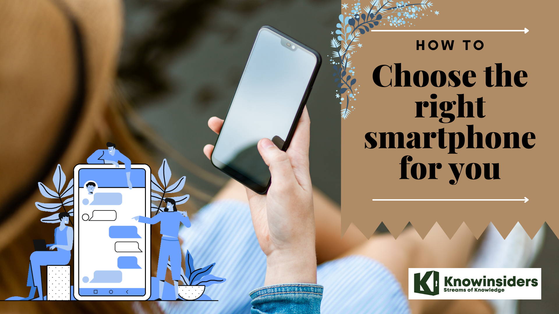 How To Choose The Right Smartphone: 7 Useful Tips