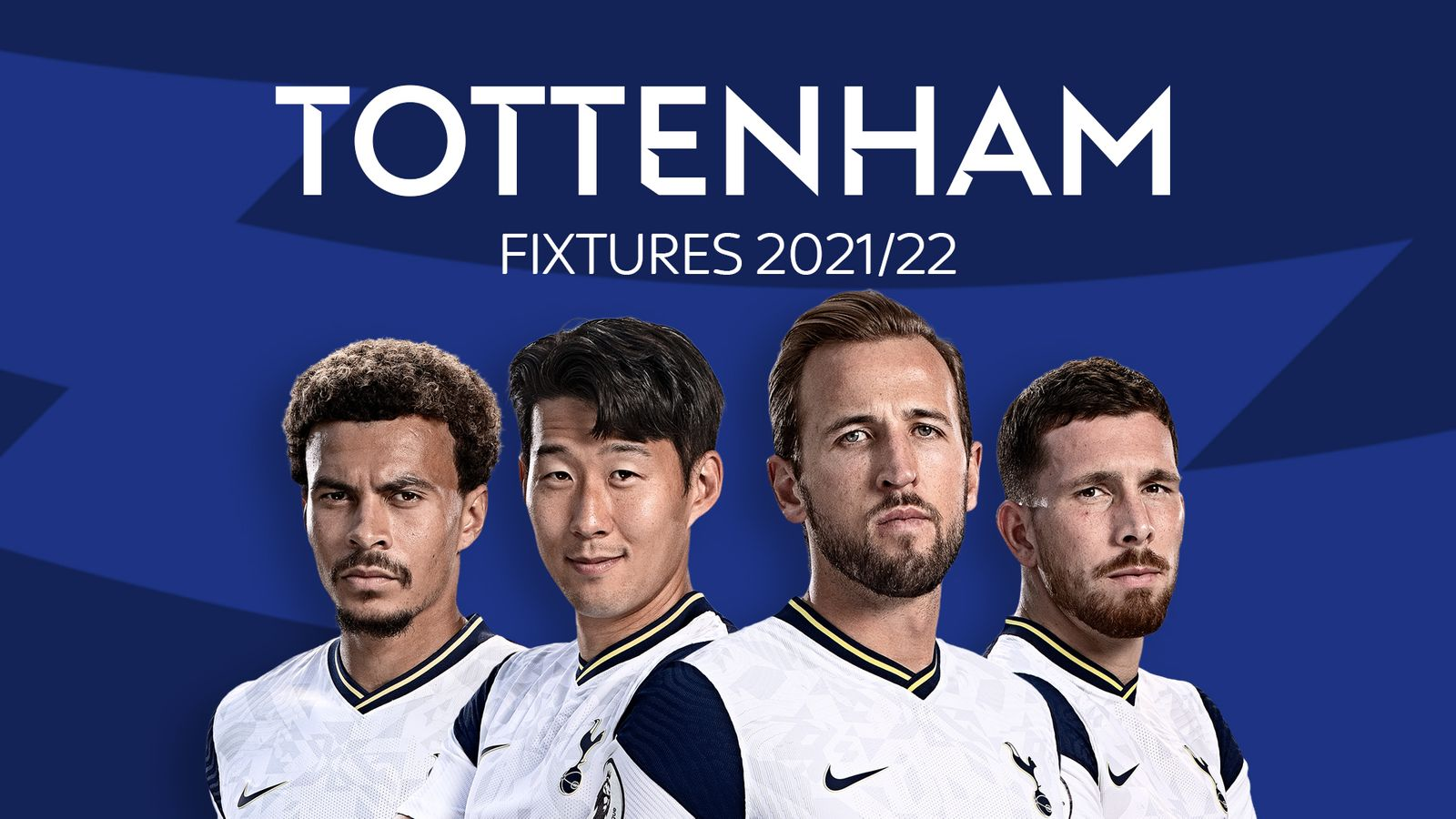 Tottenham Premier League 2021-22: Fixtures and Match Schedules in Full