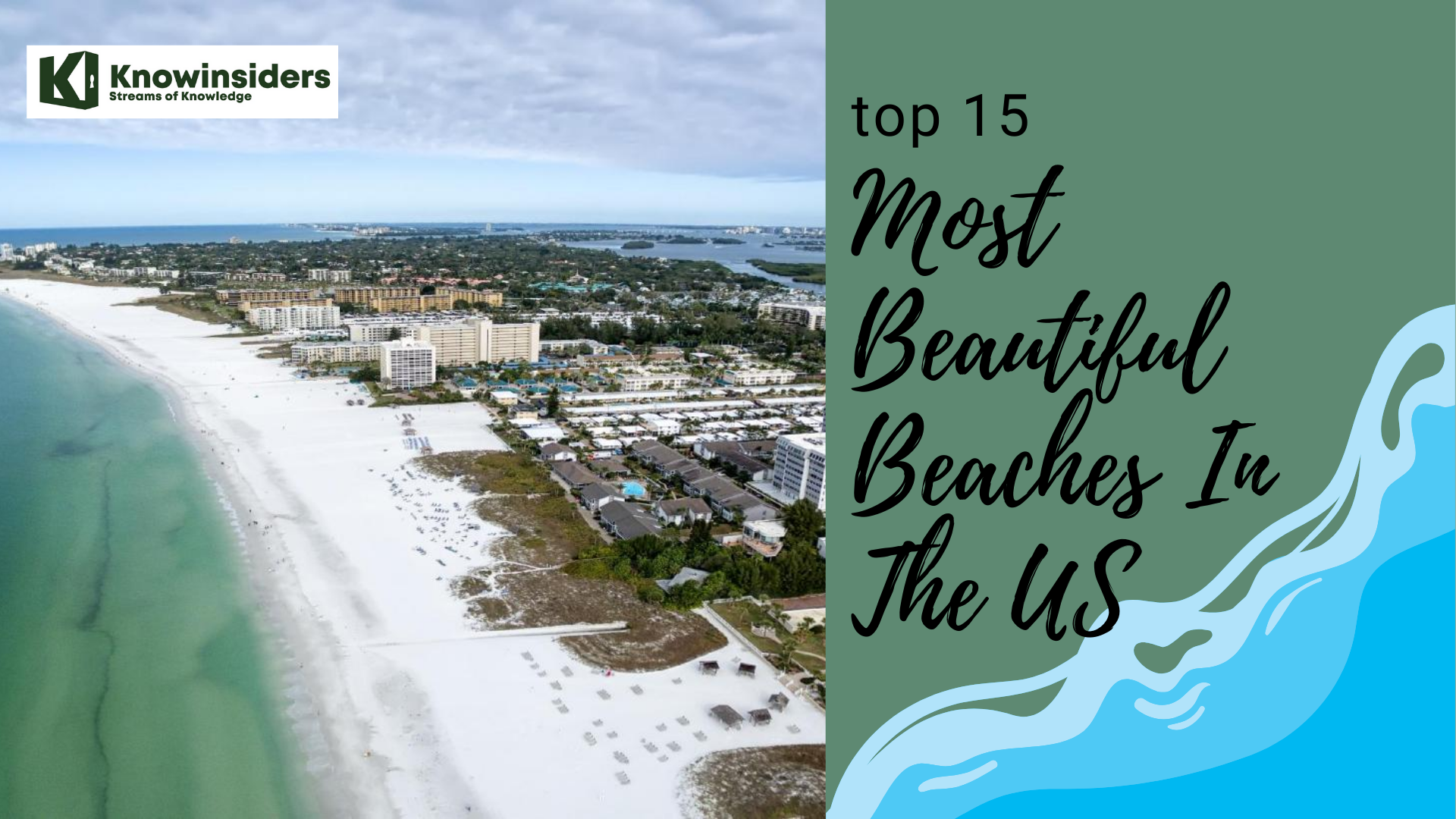 Top 15 most beautiful beaches in the US