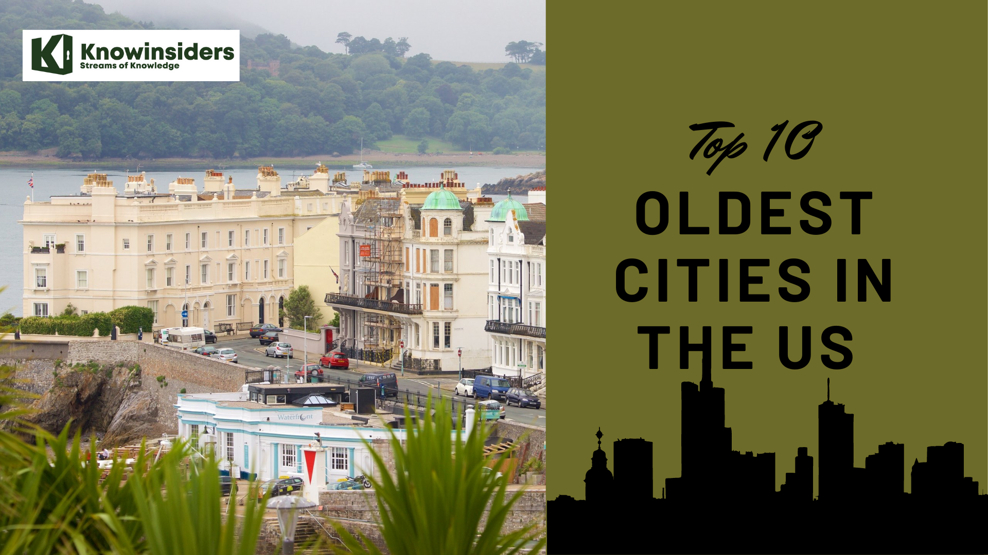 Top 10 Oldest Cities In The US