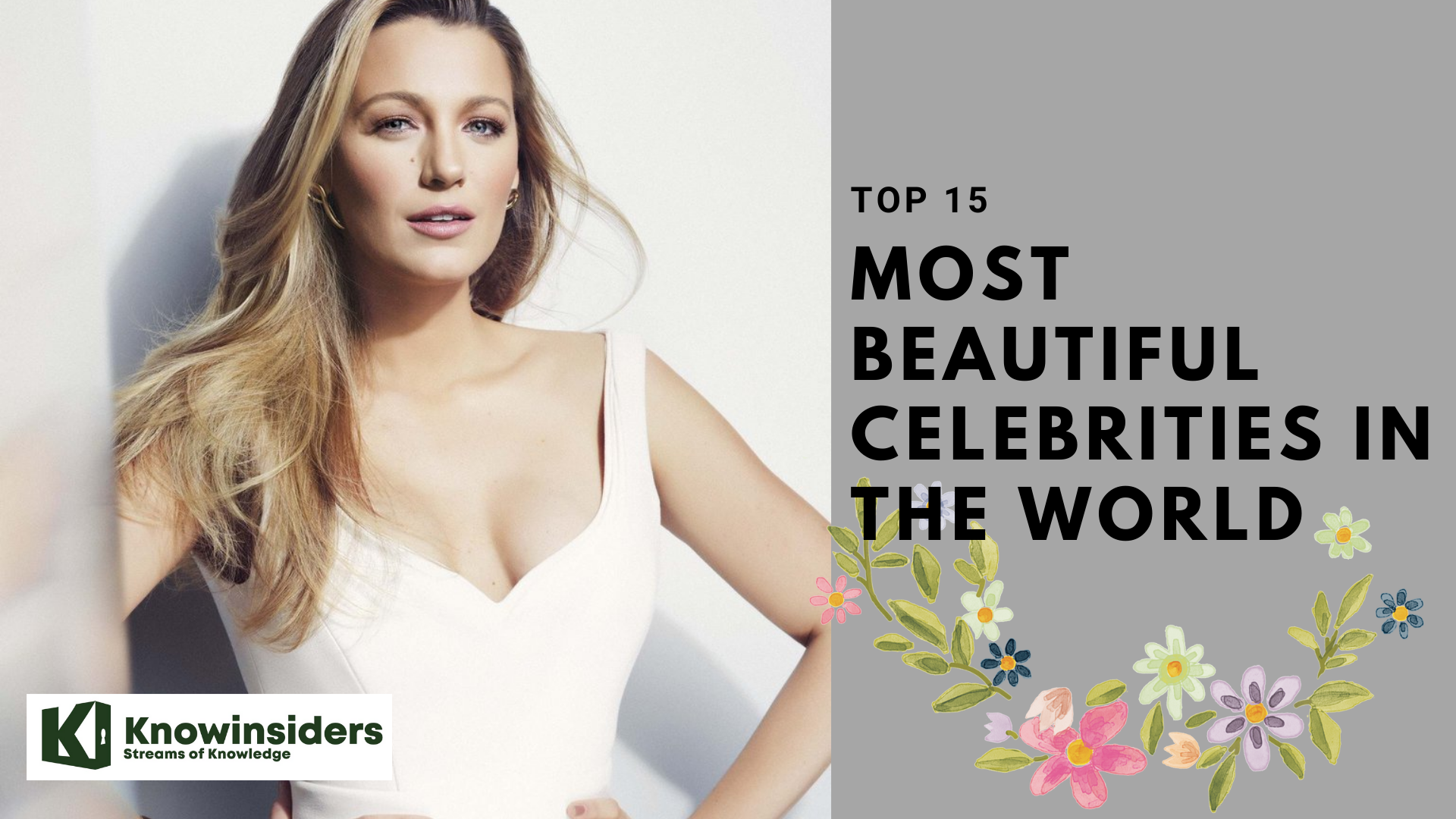 Top 15 Most Beautiful and Hottest Celebrities In The World