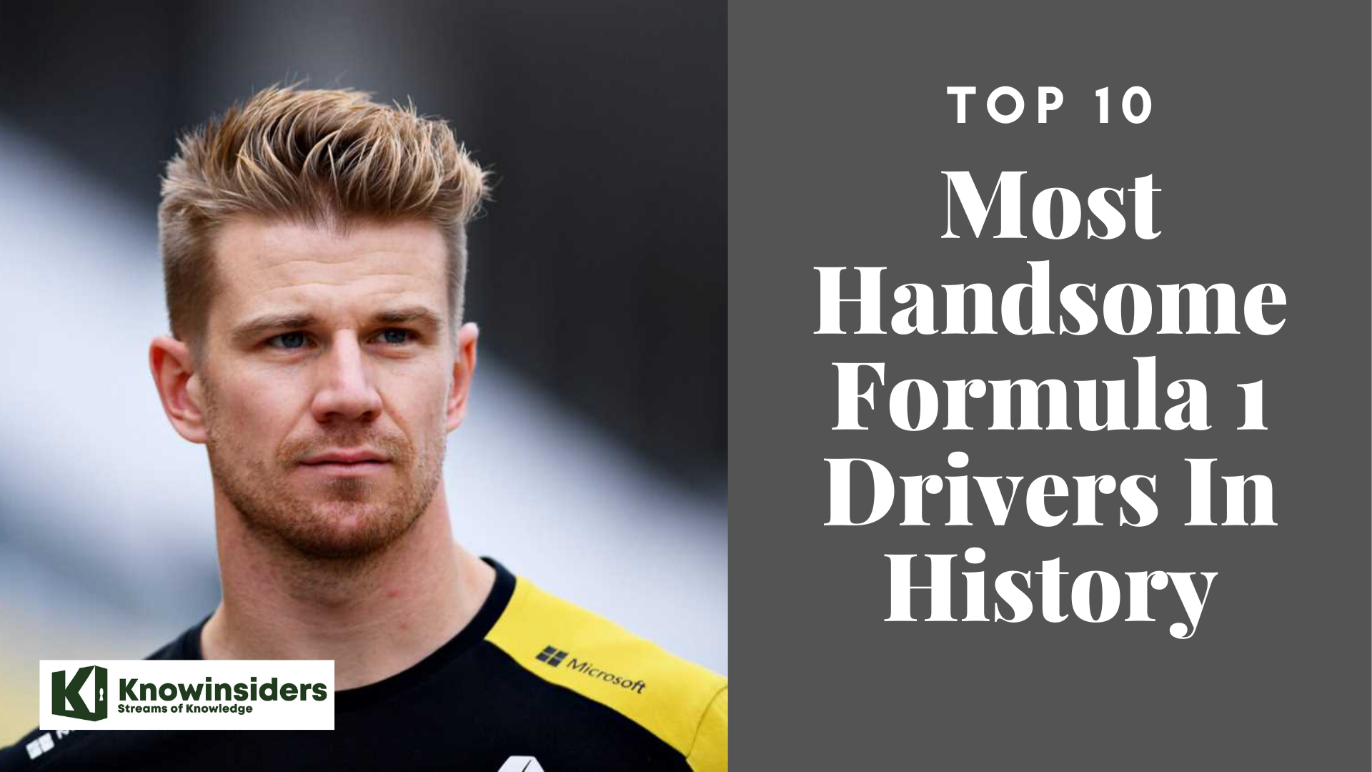 Top 10 Most Handsome Formula 1 Drivers In History