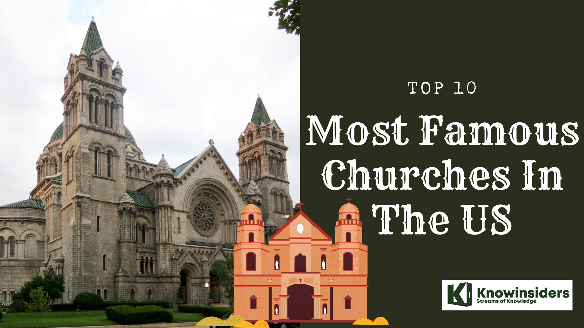 Top 10 most famous churches in the US