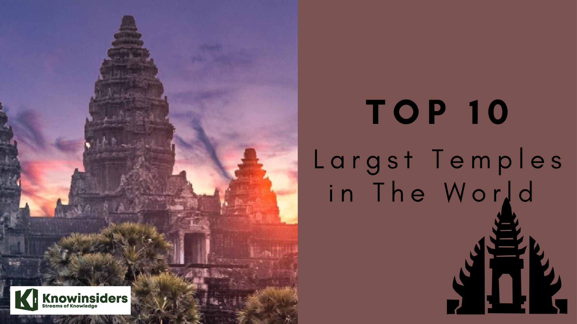Top 10 Largest Temples In The World