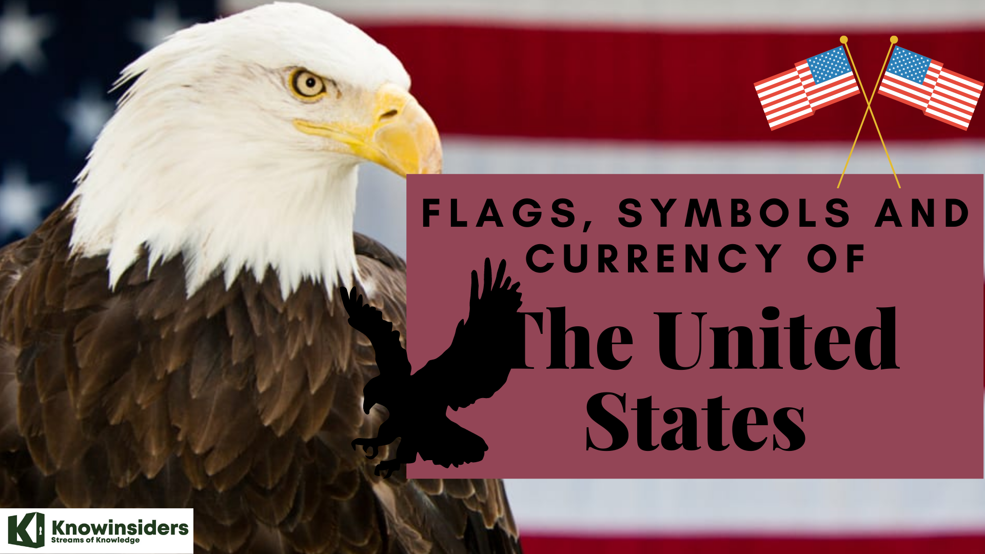 Flags, Symbols and Currency of the United States